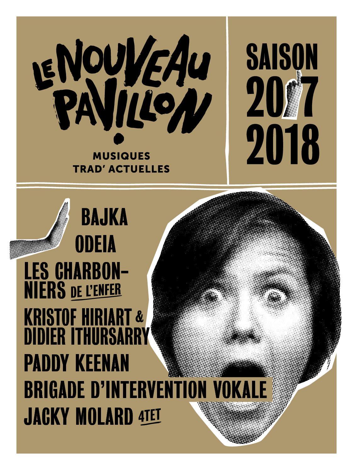 Le Nouveau Pavillon - saison 2017 / 2018