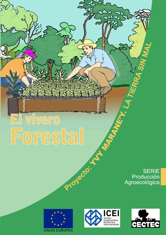Calam o el vivero forestal for Materiales para un vivero