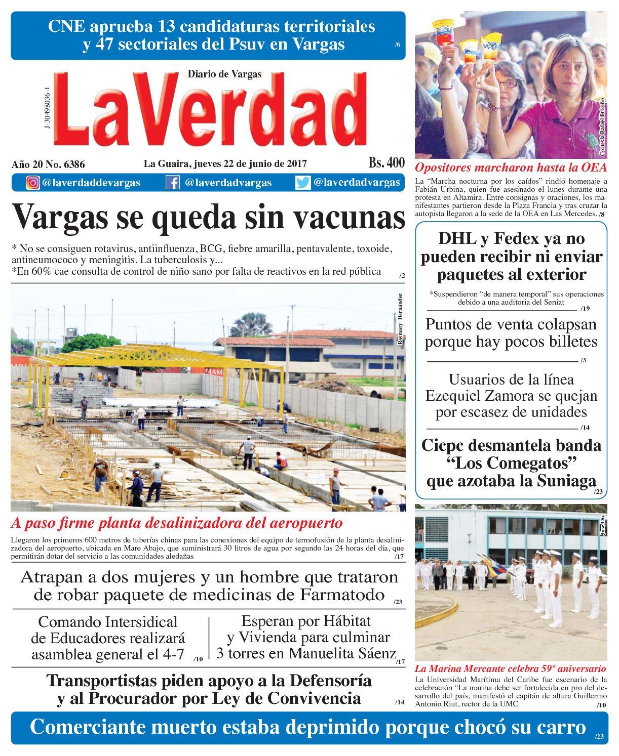 La Guaira, jueves 22 de junio de 2017 Año 20 No. 6386