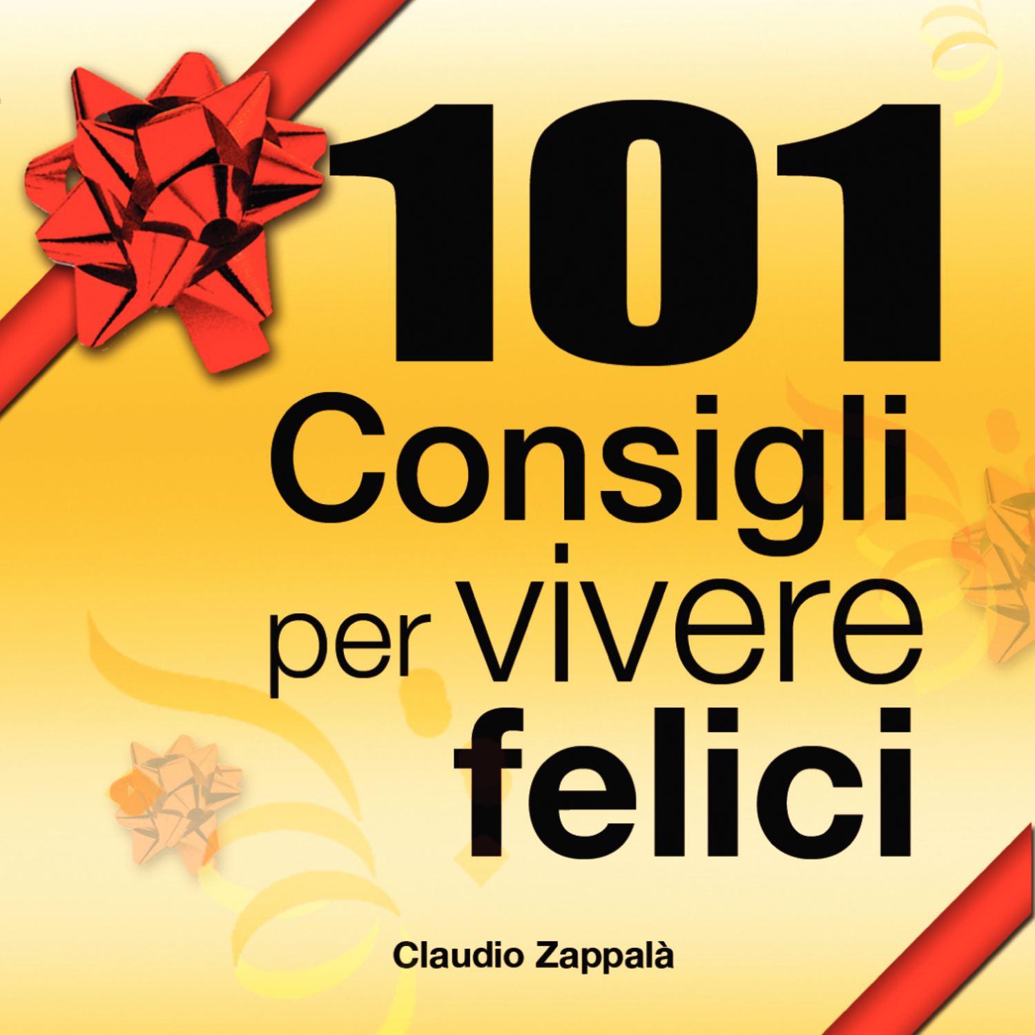 101 Consigli Per Vivere Felici Pdf