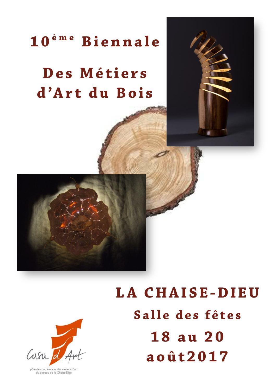 Calam o biennale des metiers d 39 art du bois la chaise dieu for Biennale artisanat d art
