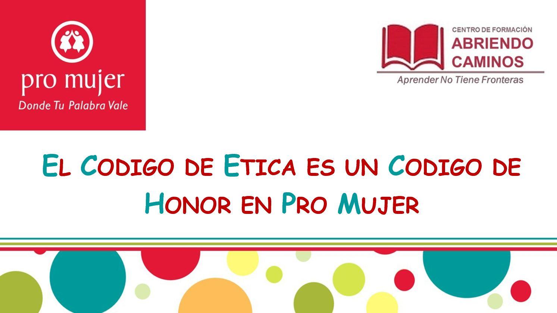 Mf 1 3 El Codigo De Etica Es Un Codigo De Honor(v 2)