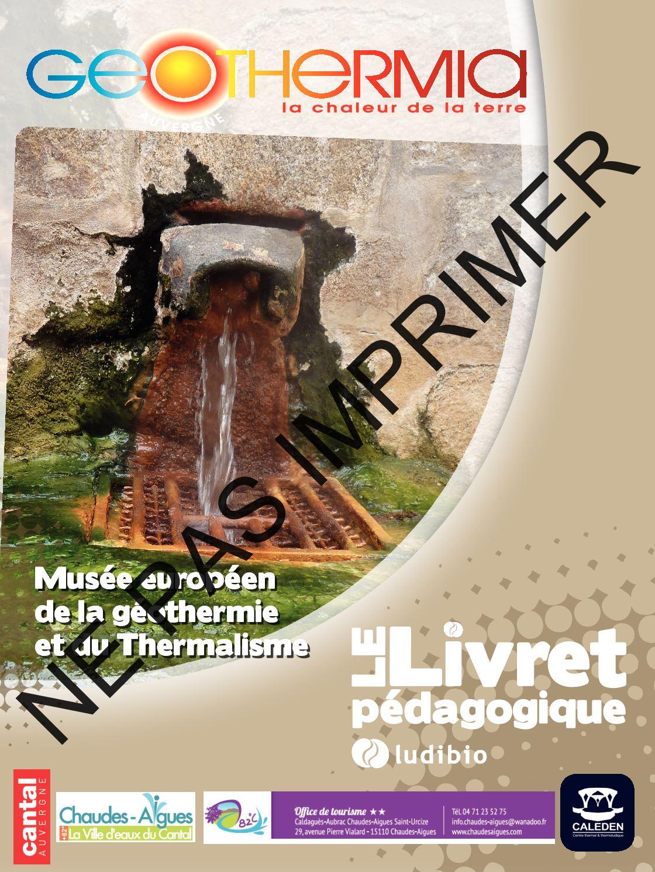 Le Livret Pédagogique - Geothermia Chaudes-Aigues