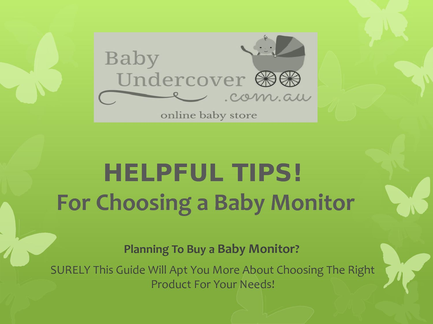HELPFUL TIPS! For Choosing a Baby Monitor