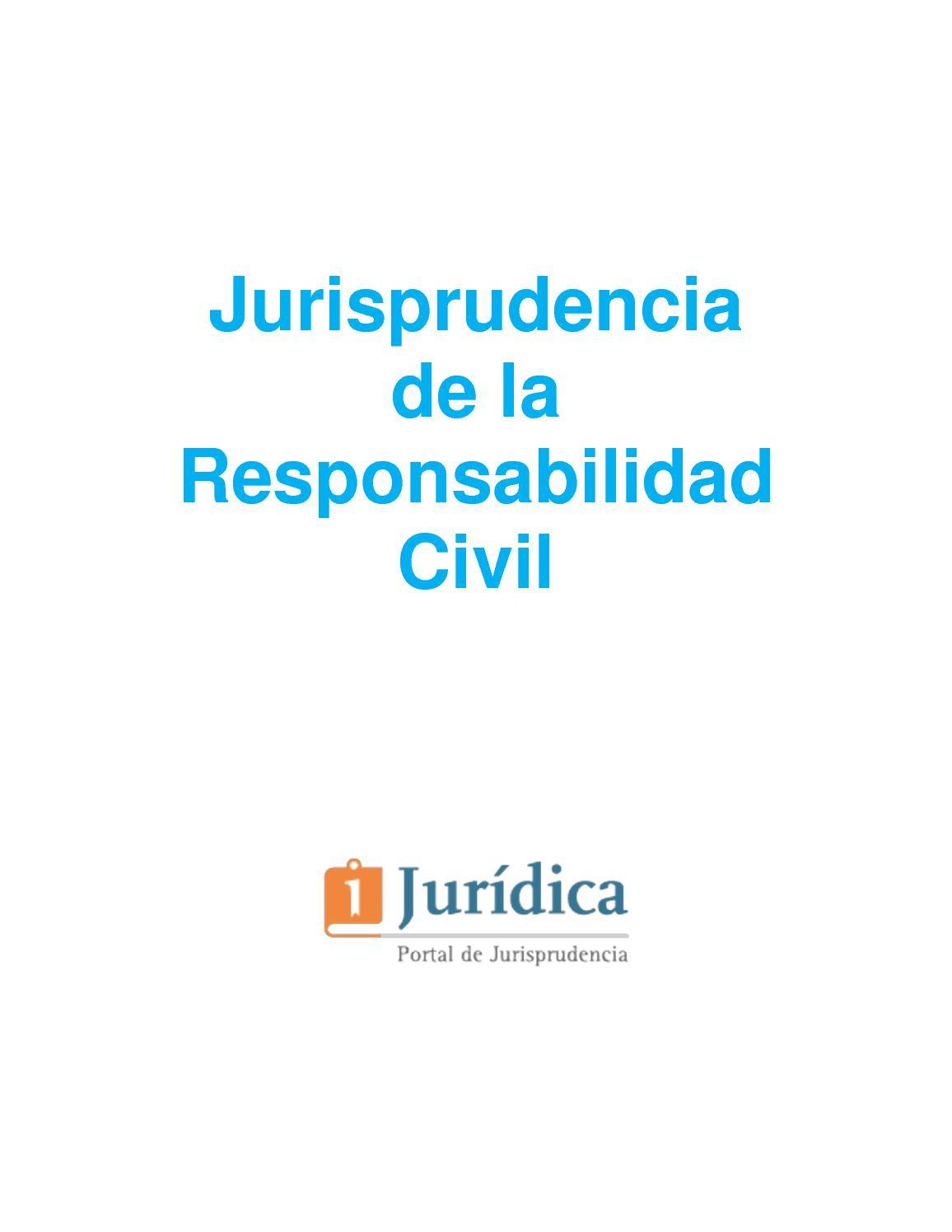 Jurisprudencia De La Responsabilidad Extracontractual
