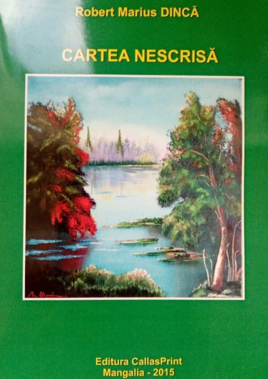 Robert Marius Dincă - Cartea Nescrisă