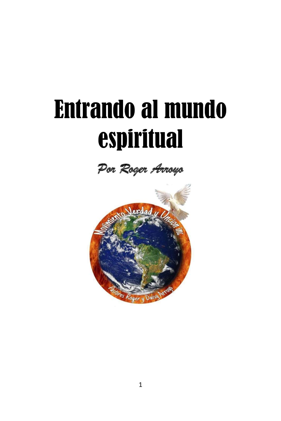 Entrando al mundo espiritual (por Roger Arroyo)