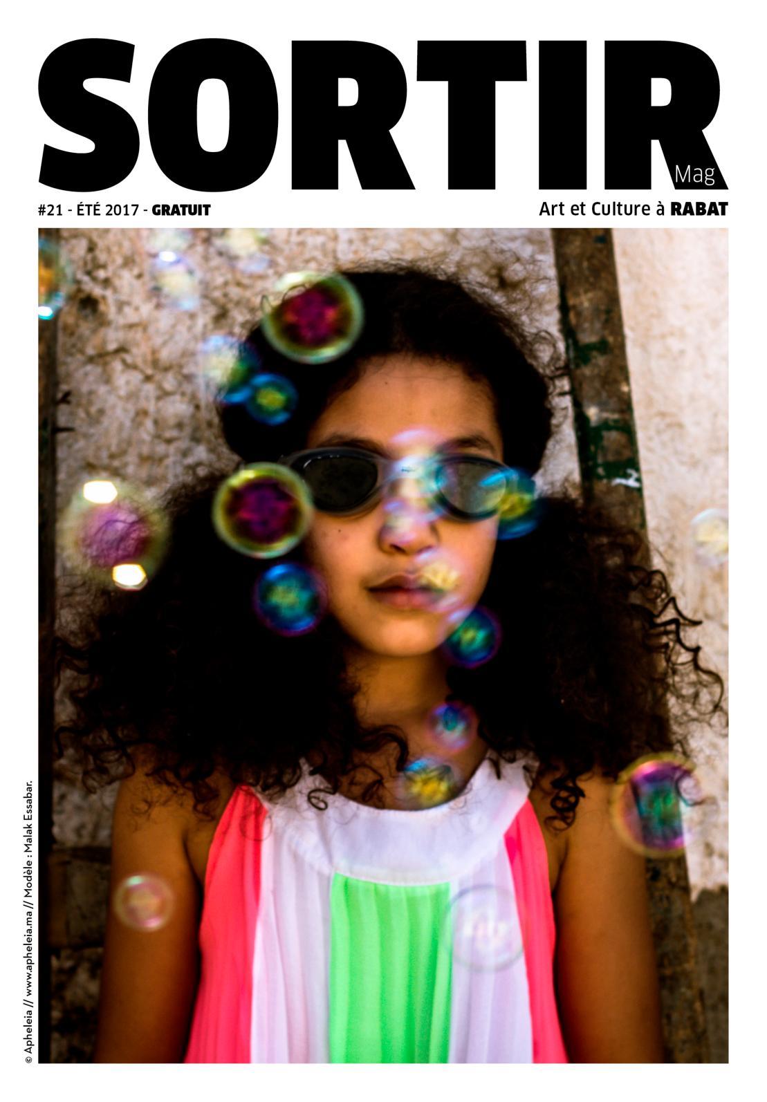 Sortir Rabat & alentours #21 Eté 2017