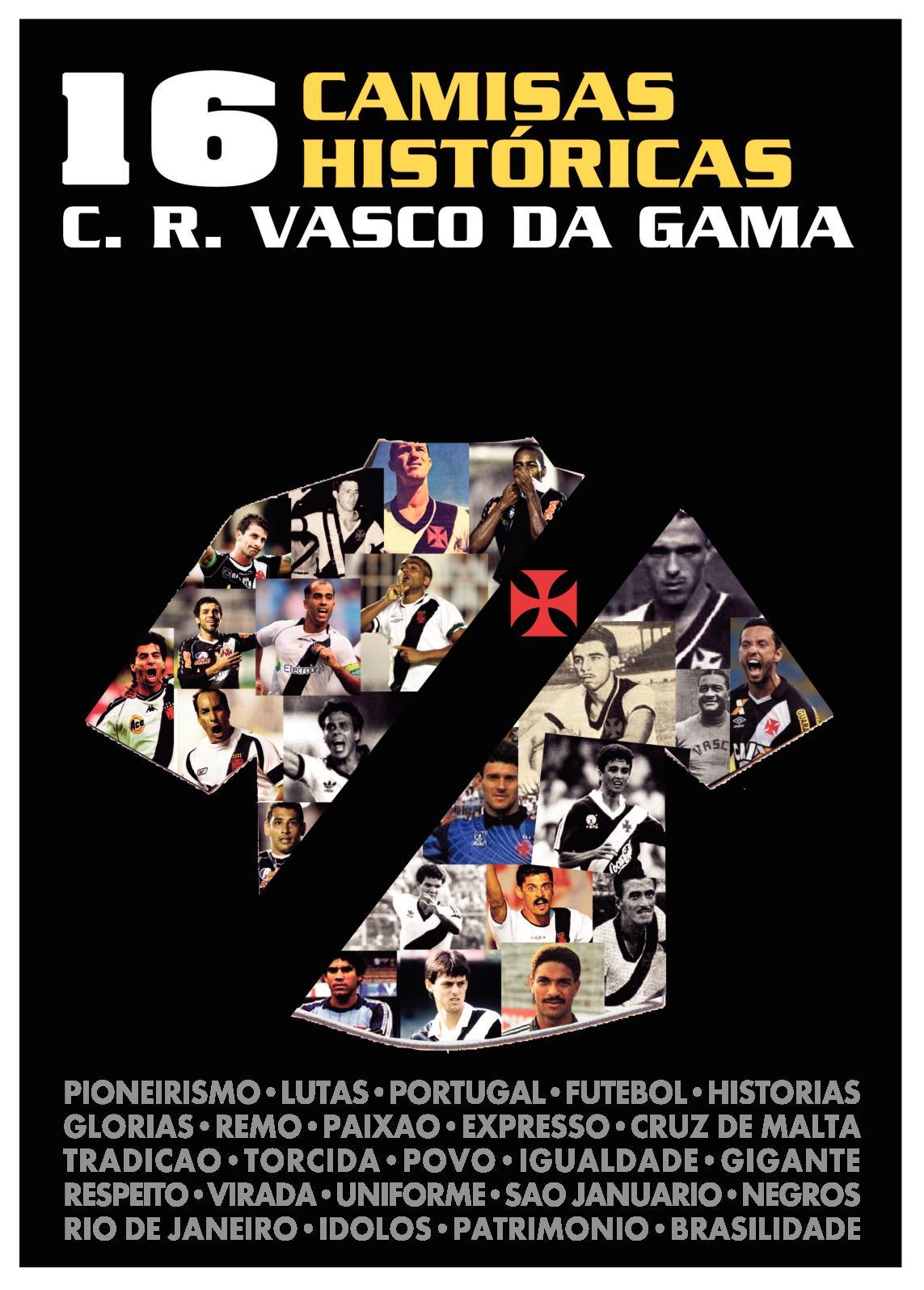 16 Camisas Históricas Vasco da Gama