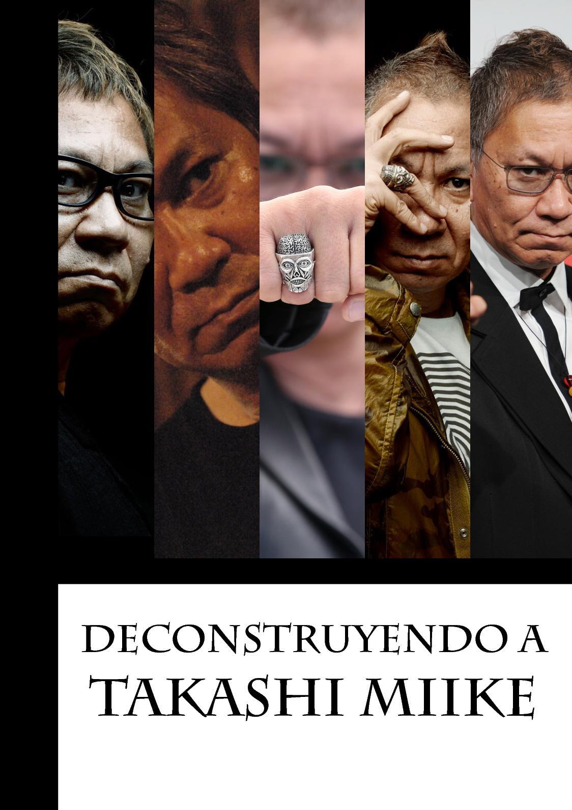 Asiateca - Deconstruyendo A Takashi Miike