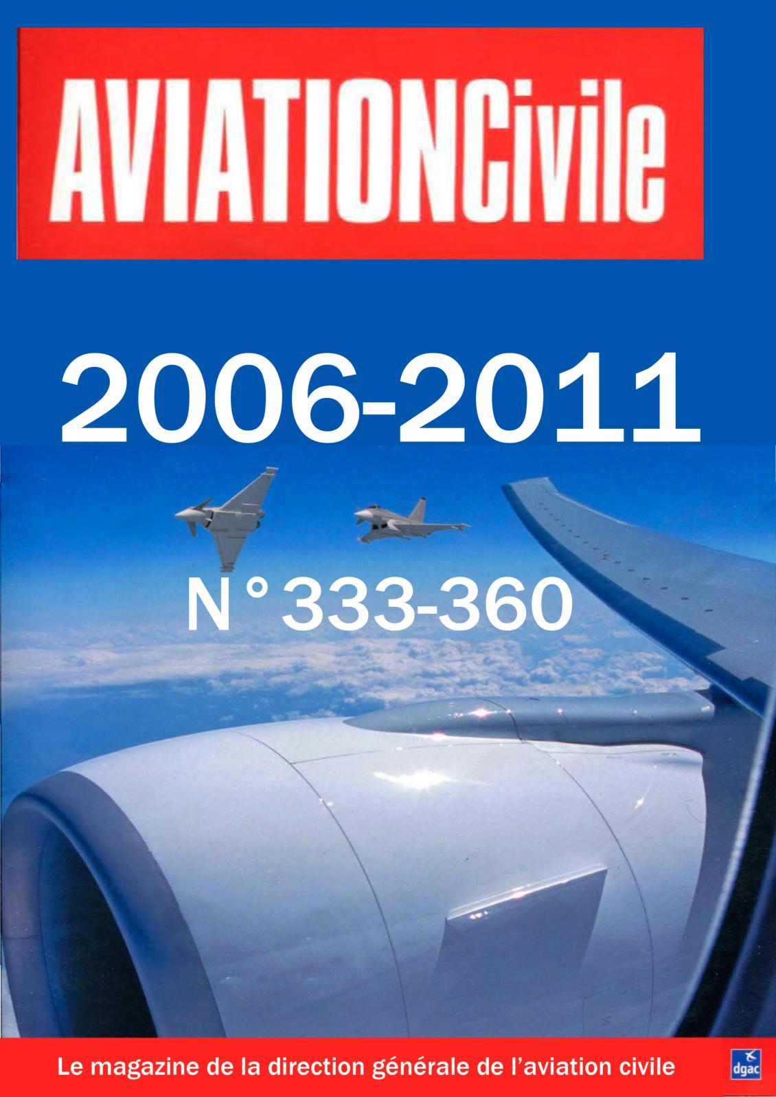 Calaméo - 2006 2011 Aviation Civile 333 360 93de2dd962ad
