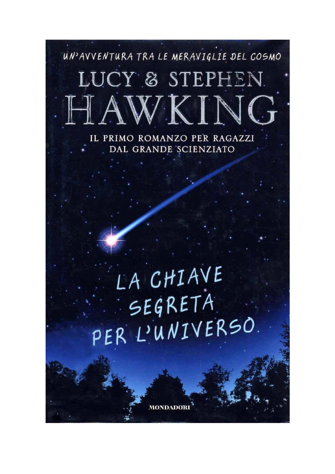 Lucy & Stephen Hawking La Chiave Segreta Per L'universo