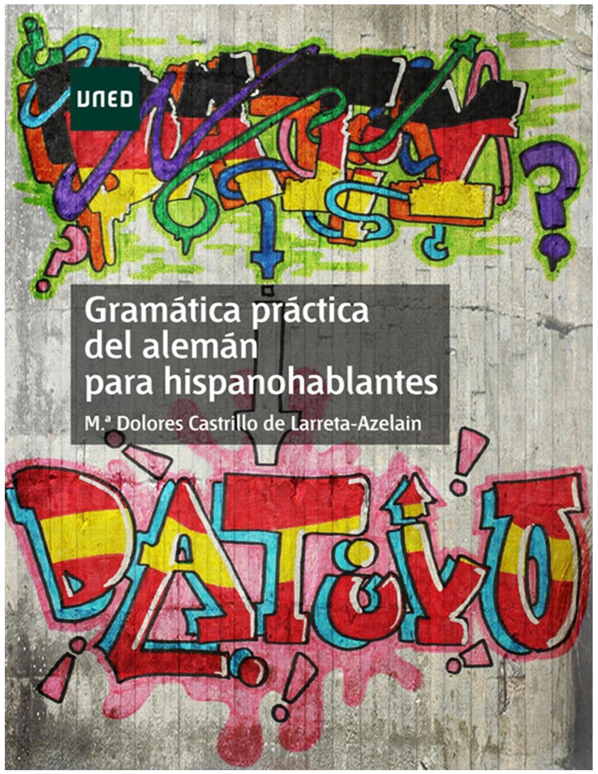 Gramática Práctica Del Aleman Para Hispanohablantes