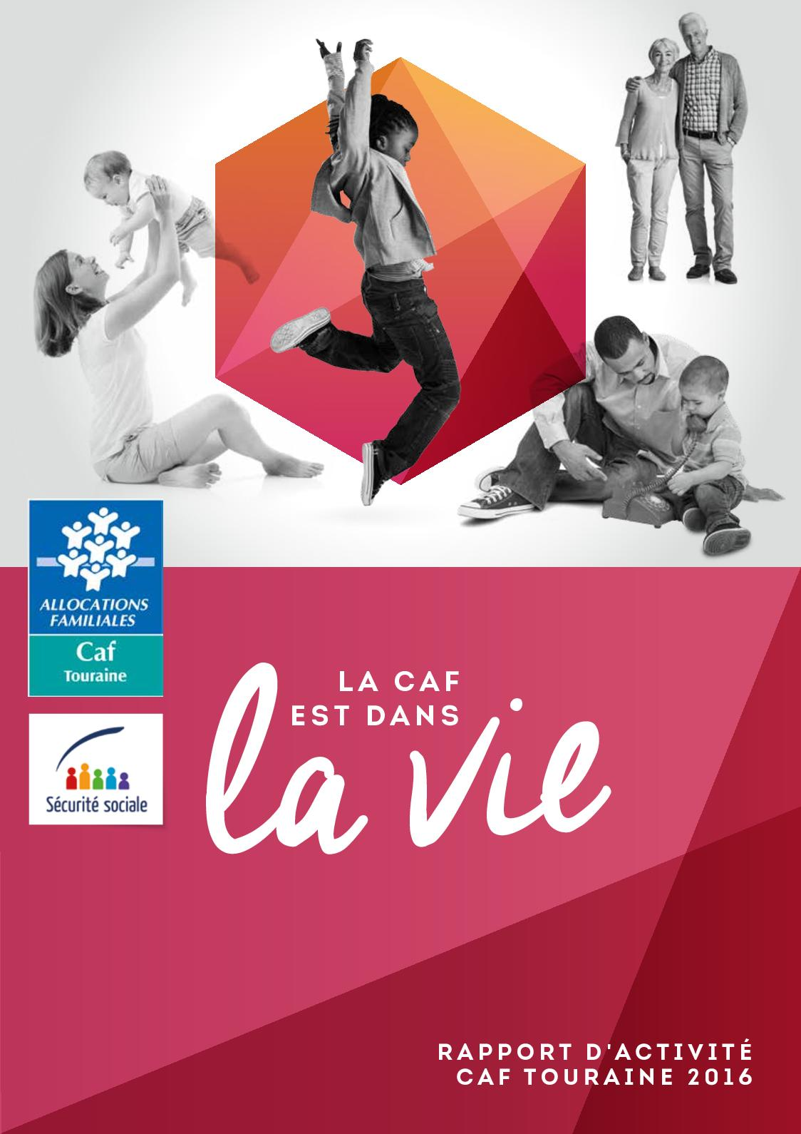 Rapport Activité 2016 - Caf Touraine