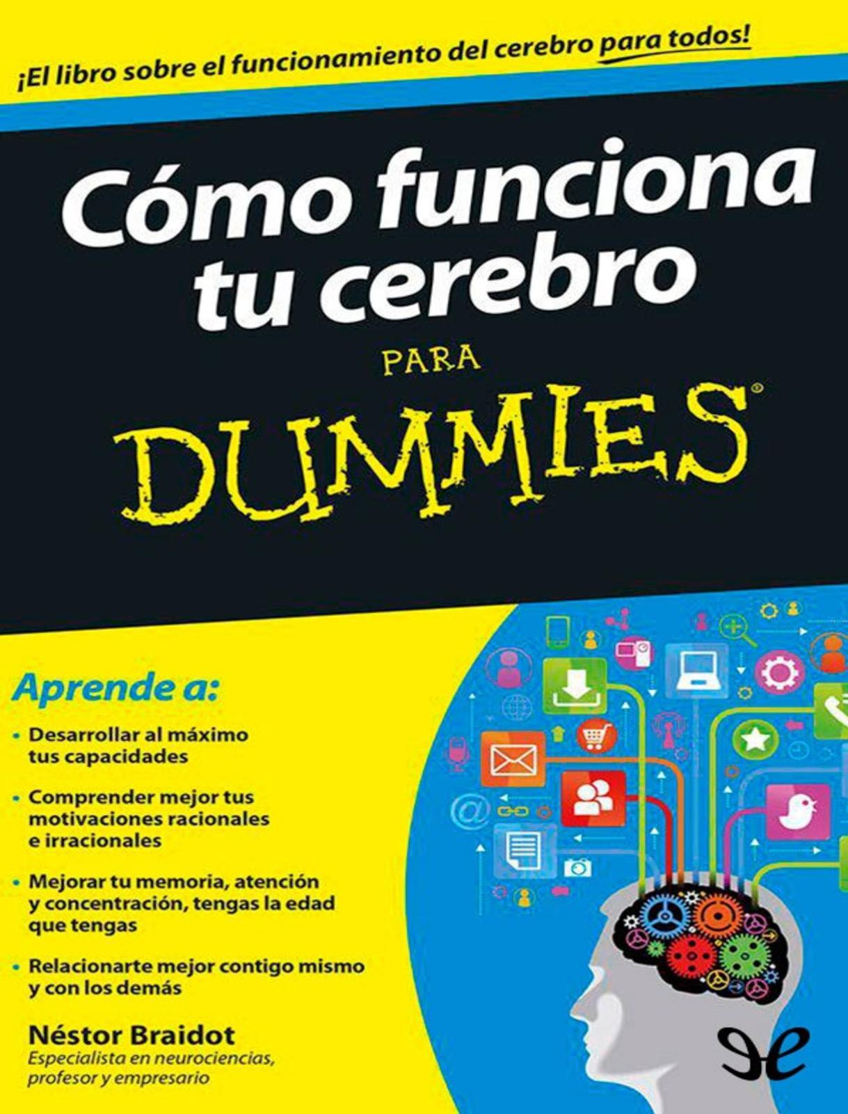 Calaméo - Como Funciona Tu Cerebro Para D - Nestor Braidot