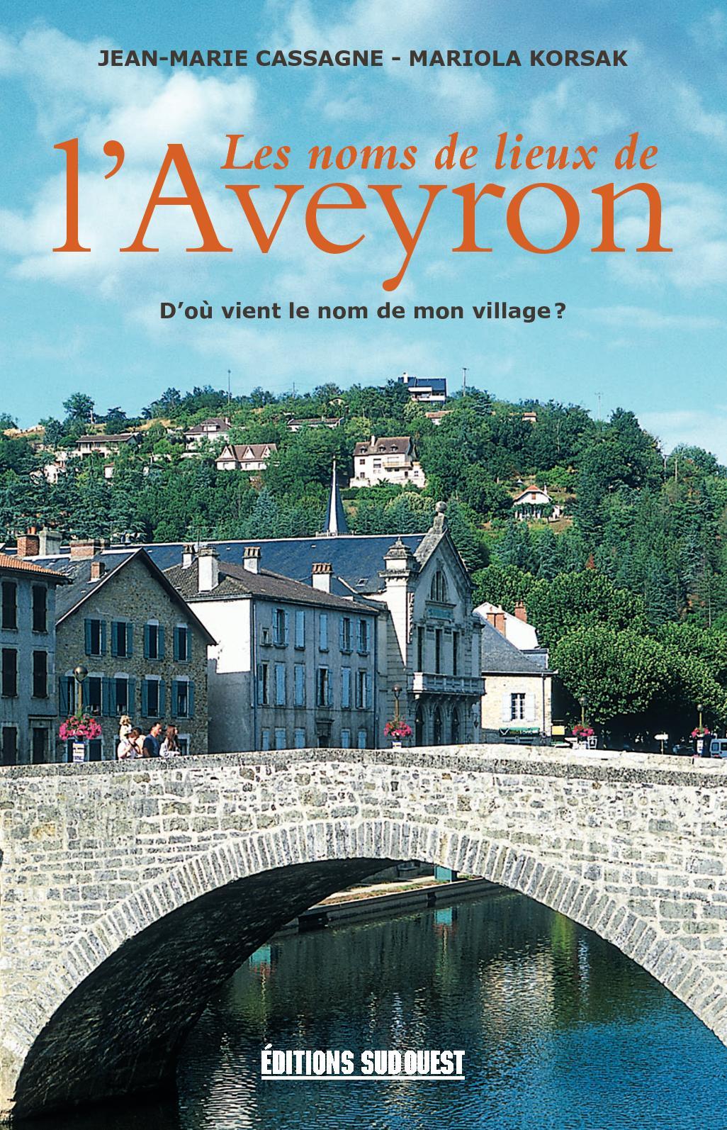 Les noms de lieux de l'Aveyron