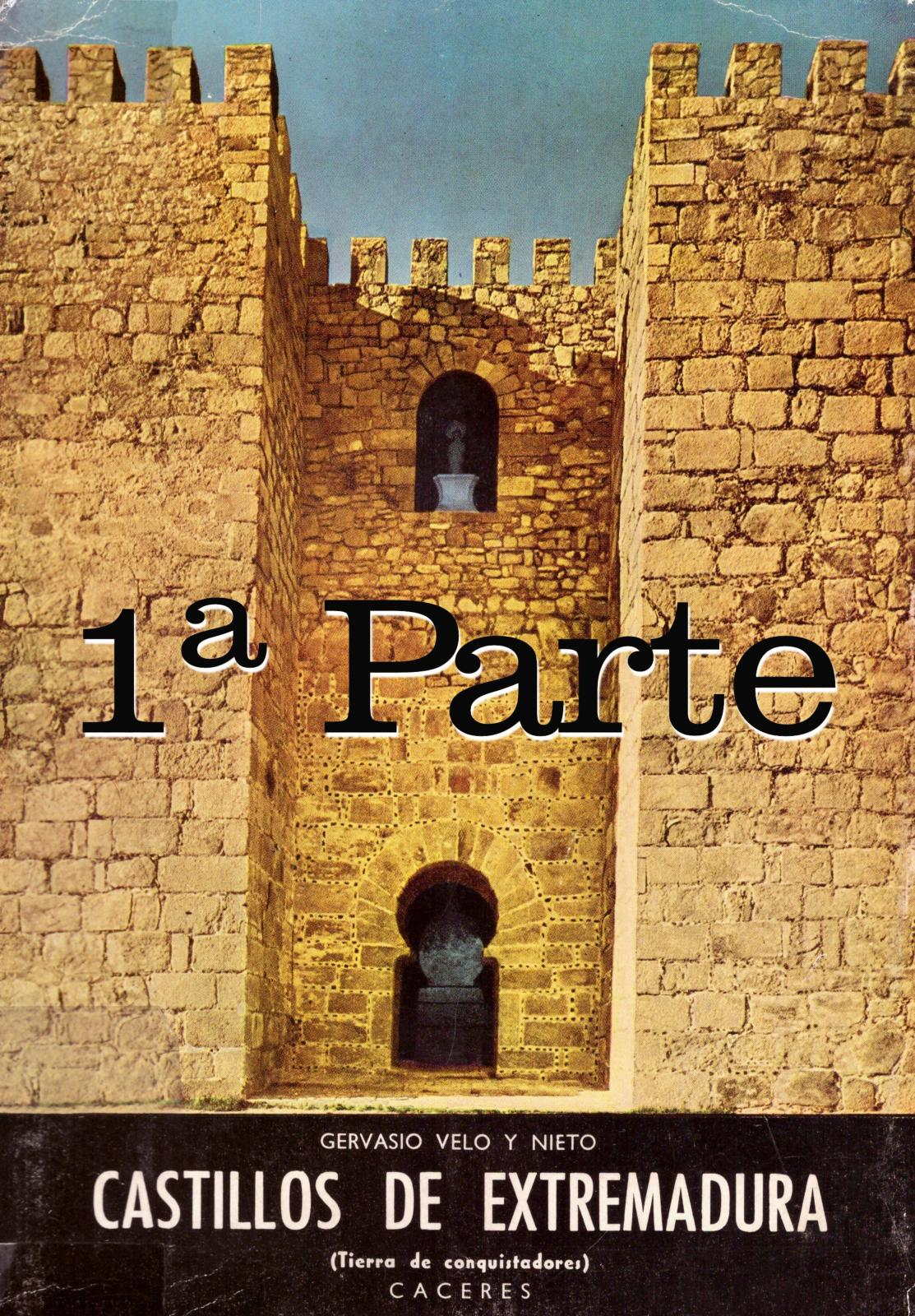 Calam O Castillos De Extremadura C Ceres 1 Parte Por  # Muebles Mogollon Medina Sidonia