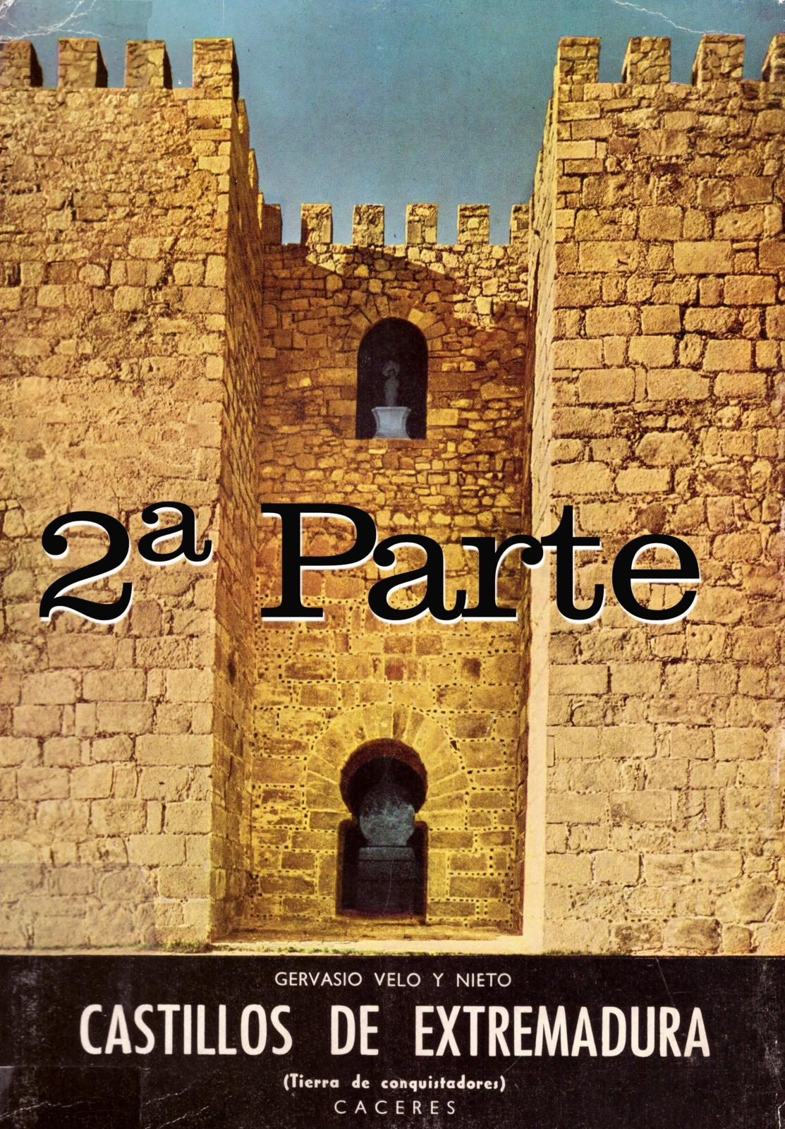 Calaméo - Castillos de Extremadura. Cáceres (2ª Parte) por Gervasio ...