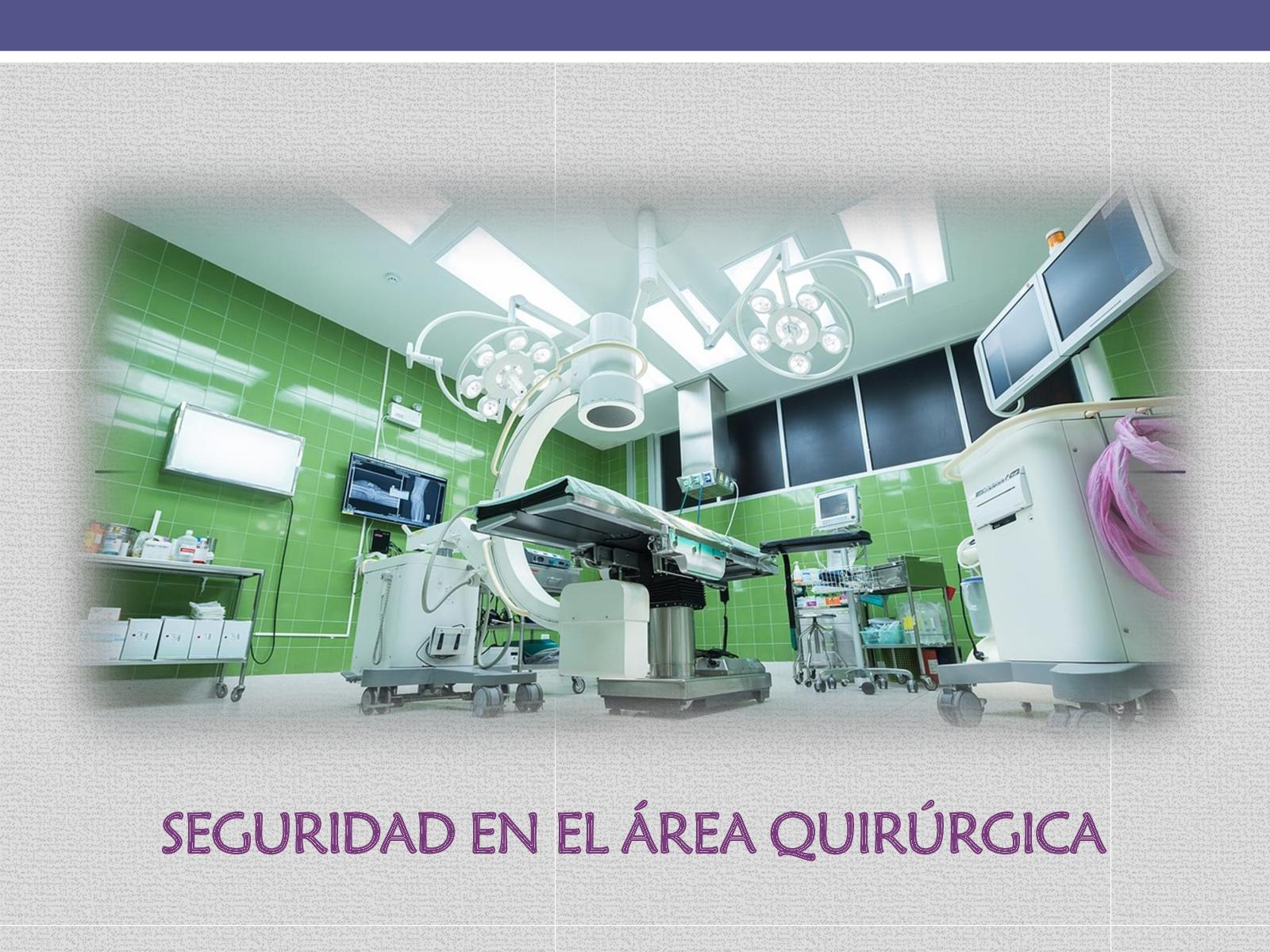 Circuito Quirurgico : Calaméo seguridad en el area quirurgica