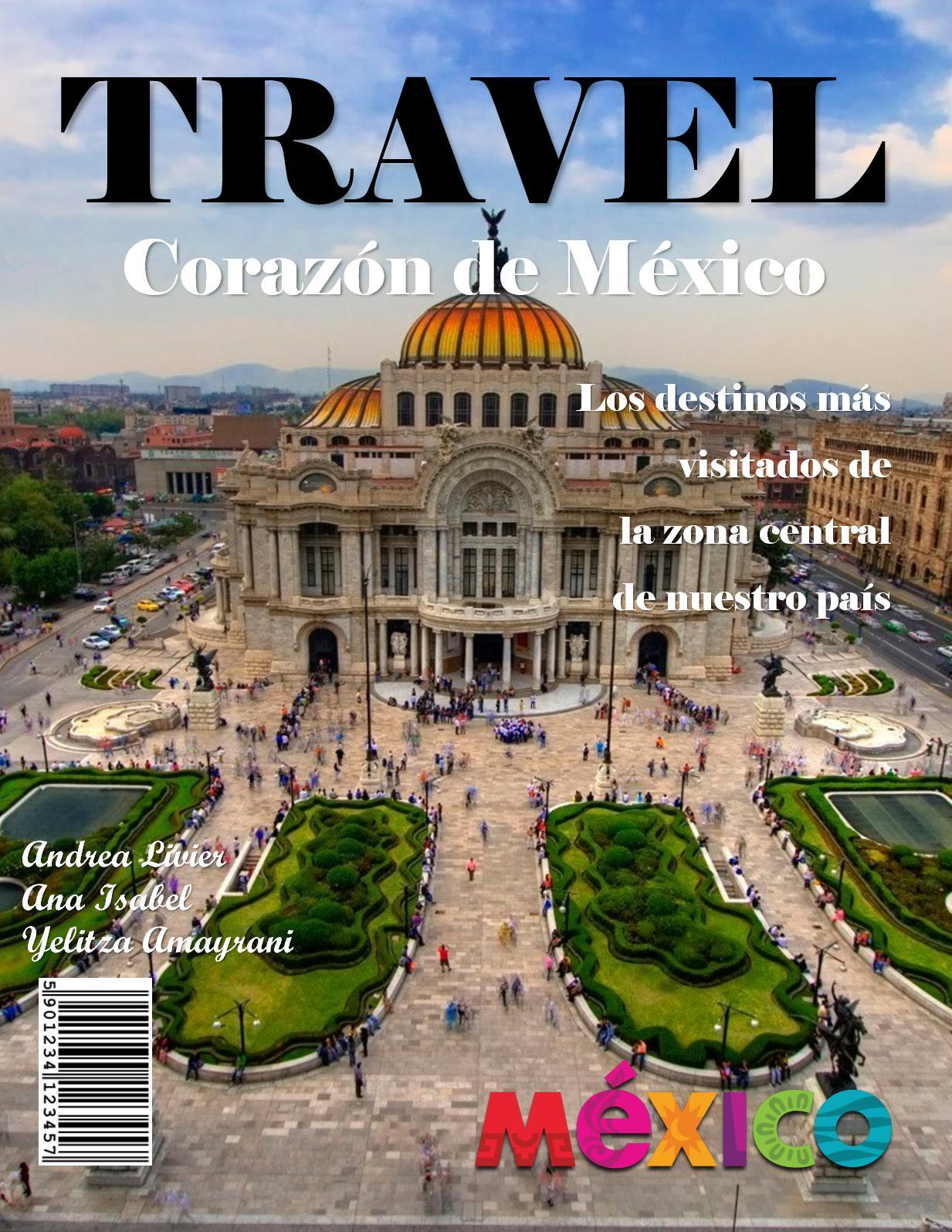 Travel- Corazón de México
