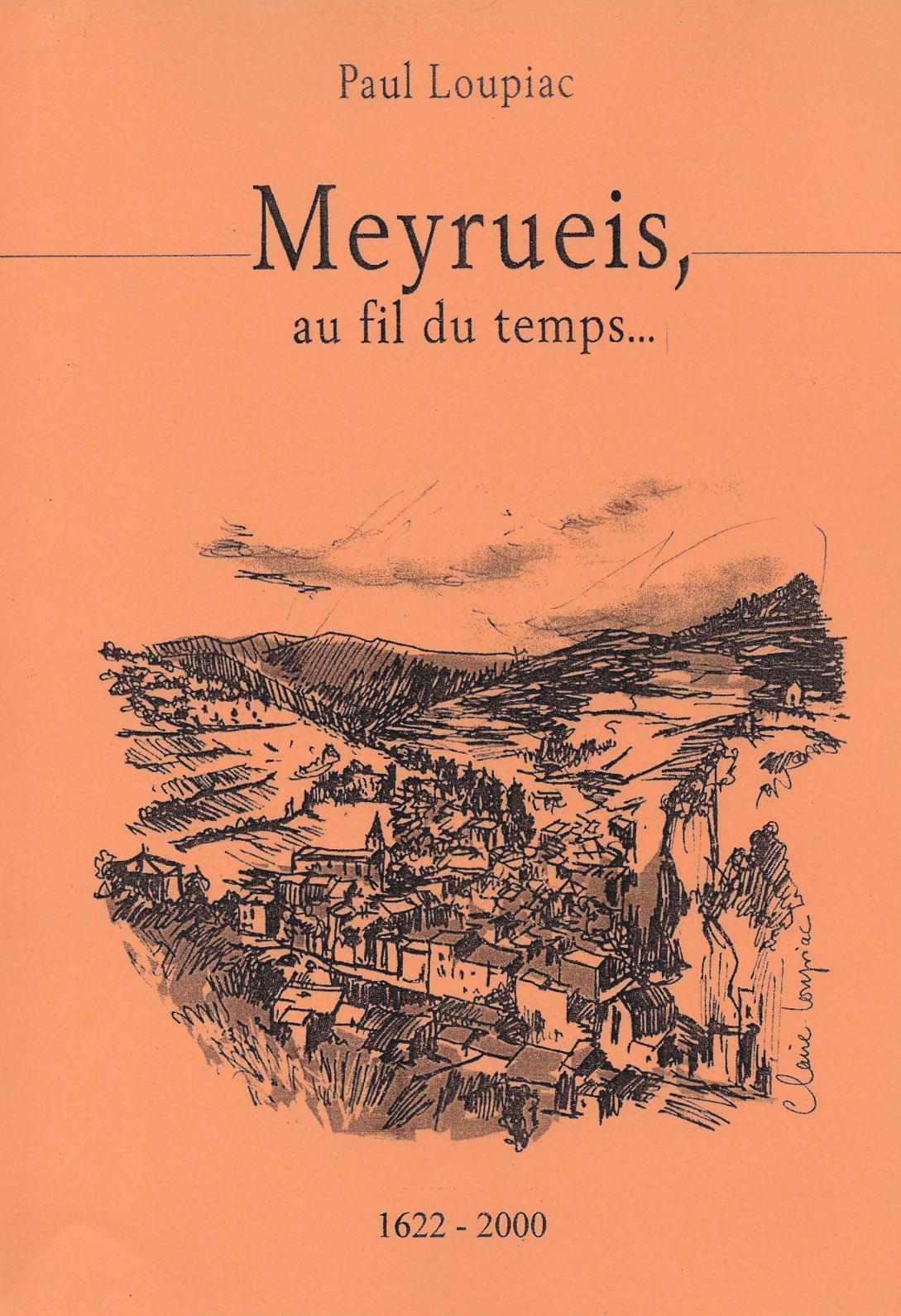 Meyrueis au fil du temps, 1622-2000 / Edition 2008