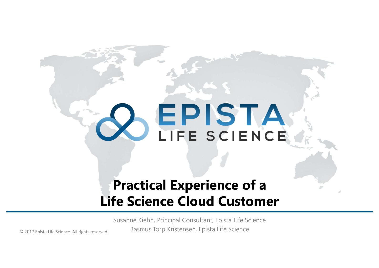Practical Experience Of A Life Science Cloud Customer