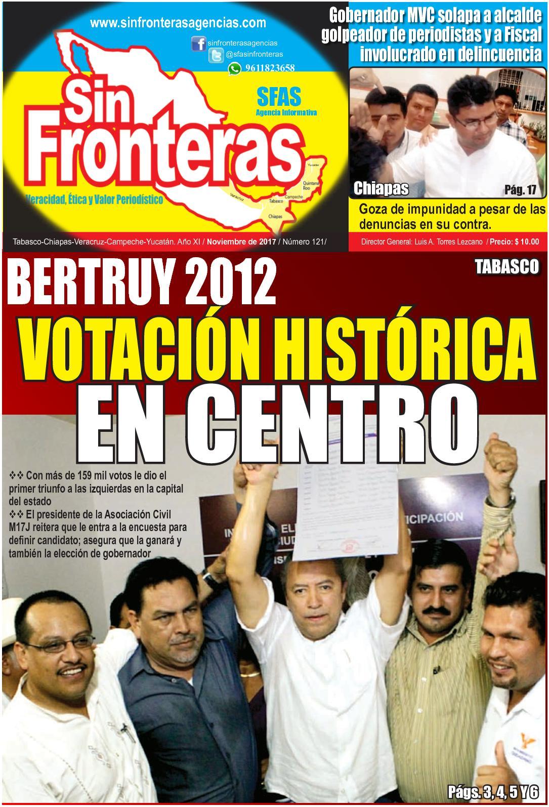 SIN FRONTERAS: TABASCO, VERACRUZ, CHIAPAS
