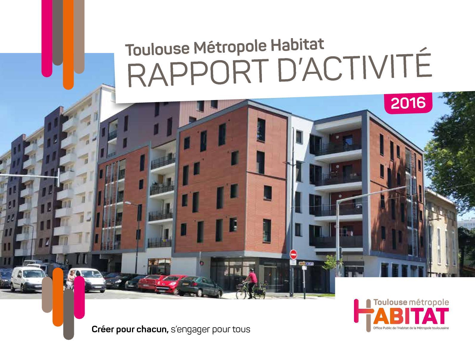 Toulouse Métropole Habitat Rapport d'activité 2016