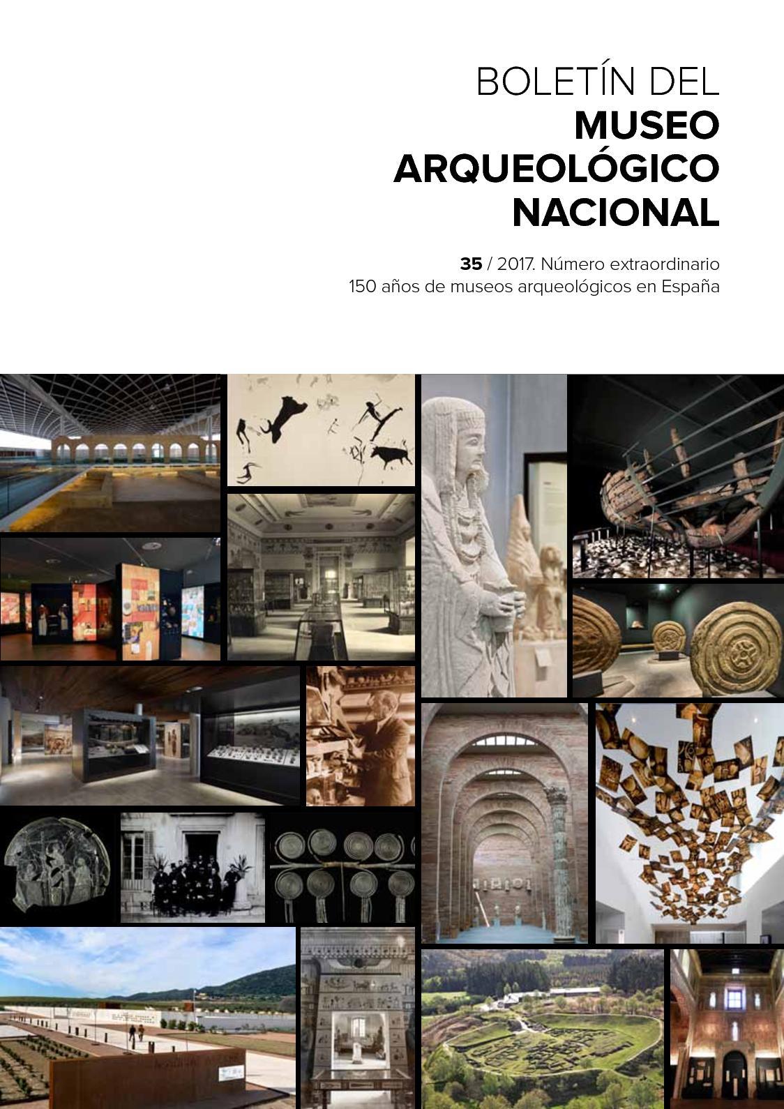 Calaméo - Boletín del Museo Arqueológico Nacional nº 35/2017