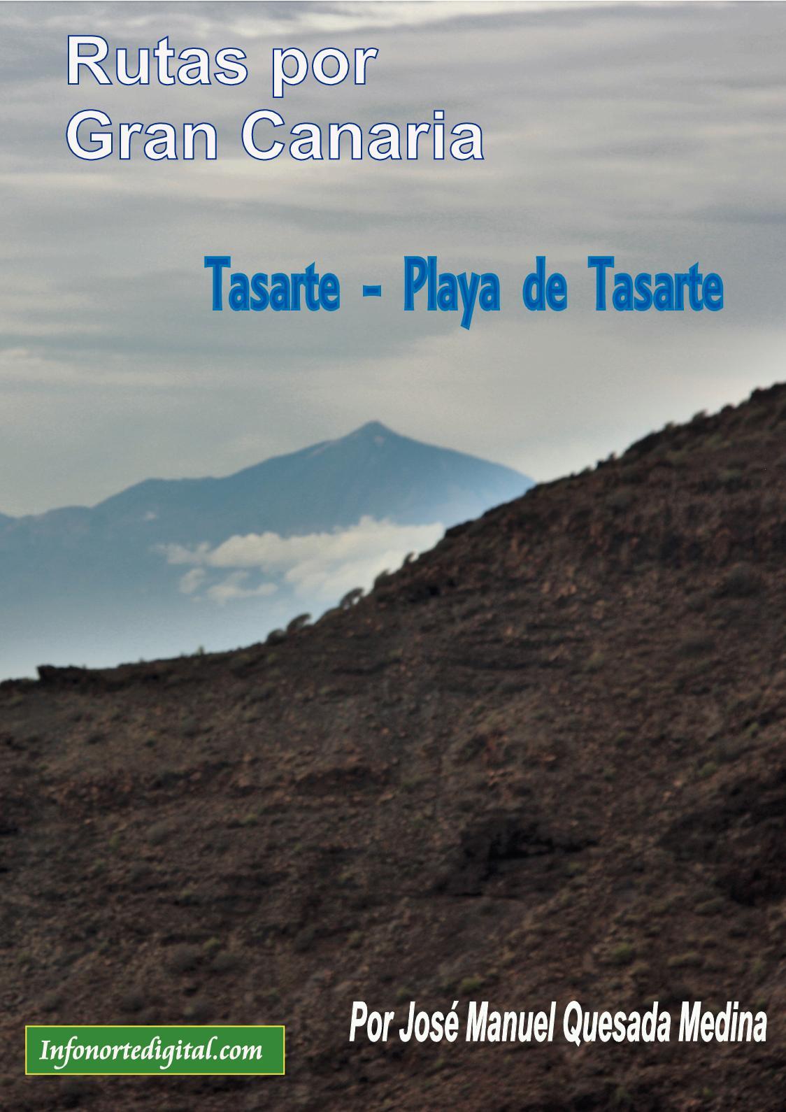 Rutas por Gran Canaria :Tasarte -Playa de Tasarte  Autor: José M. Quesada  Medina