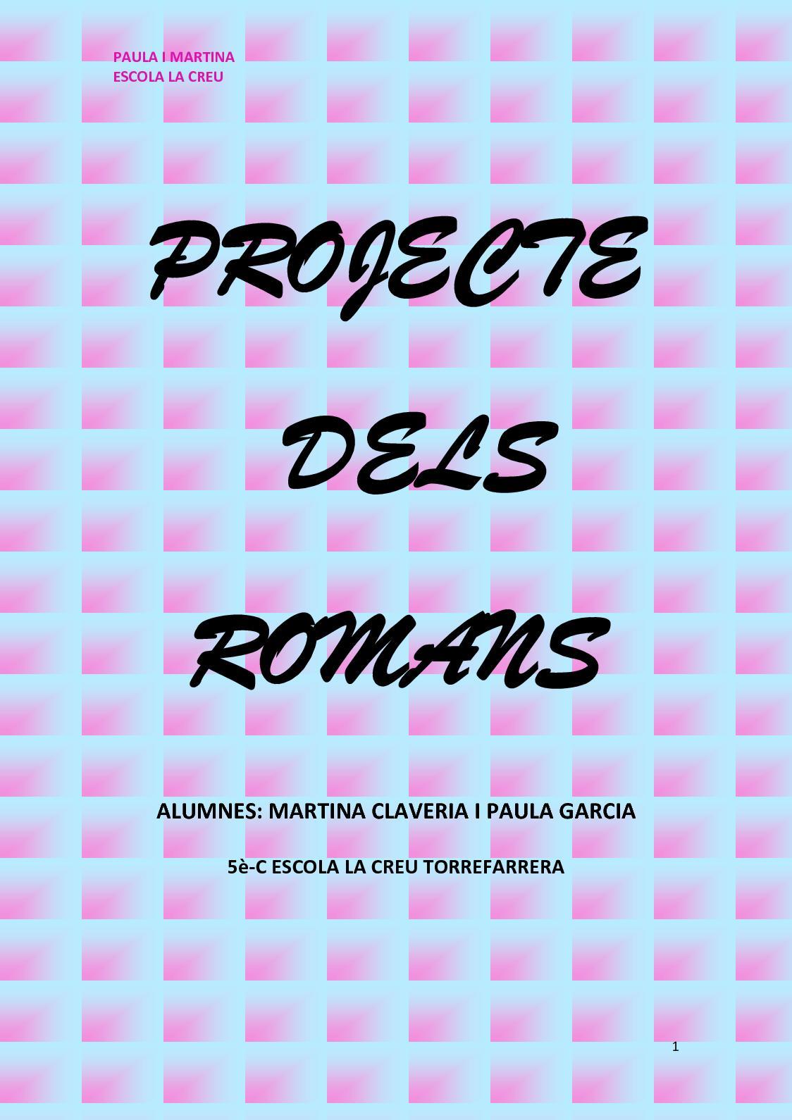 Projecte Dels Romans Martina C, Paula G