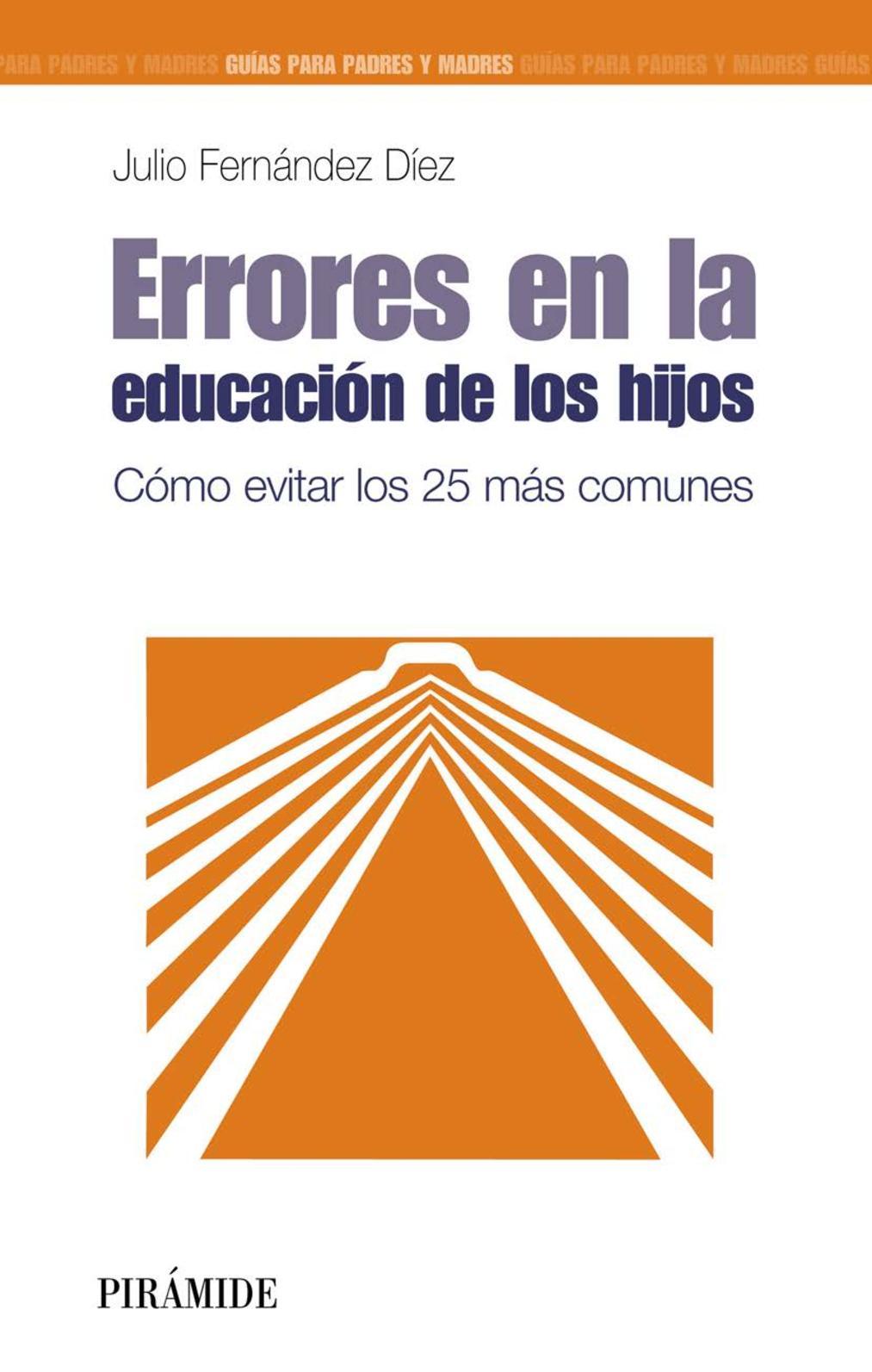 Calaméo - ERRORES EN LA EDUCACIÓN DE LOS HIJOS