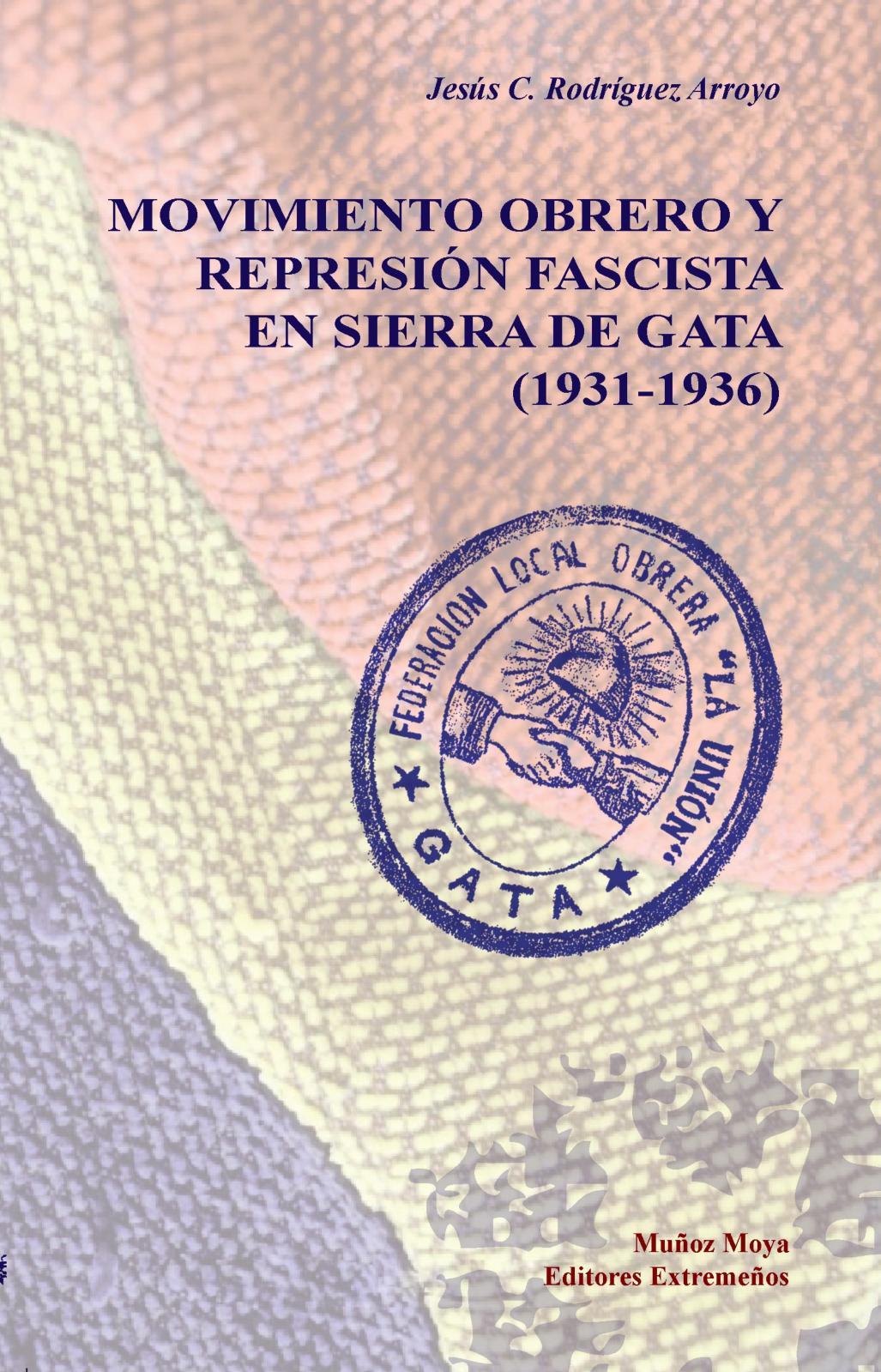 Calaméo - Movimiento obrero y represión fascista en Sierra de Gata ...