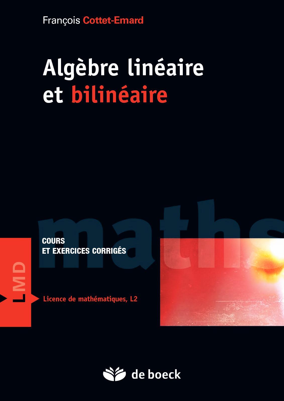 Algèbre linéaire et bilinéaire