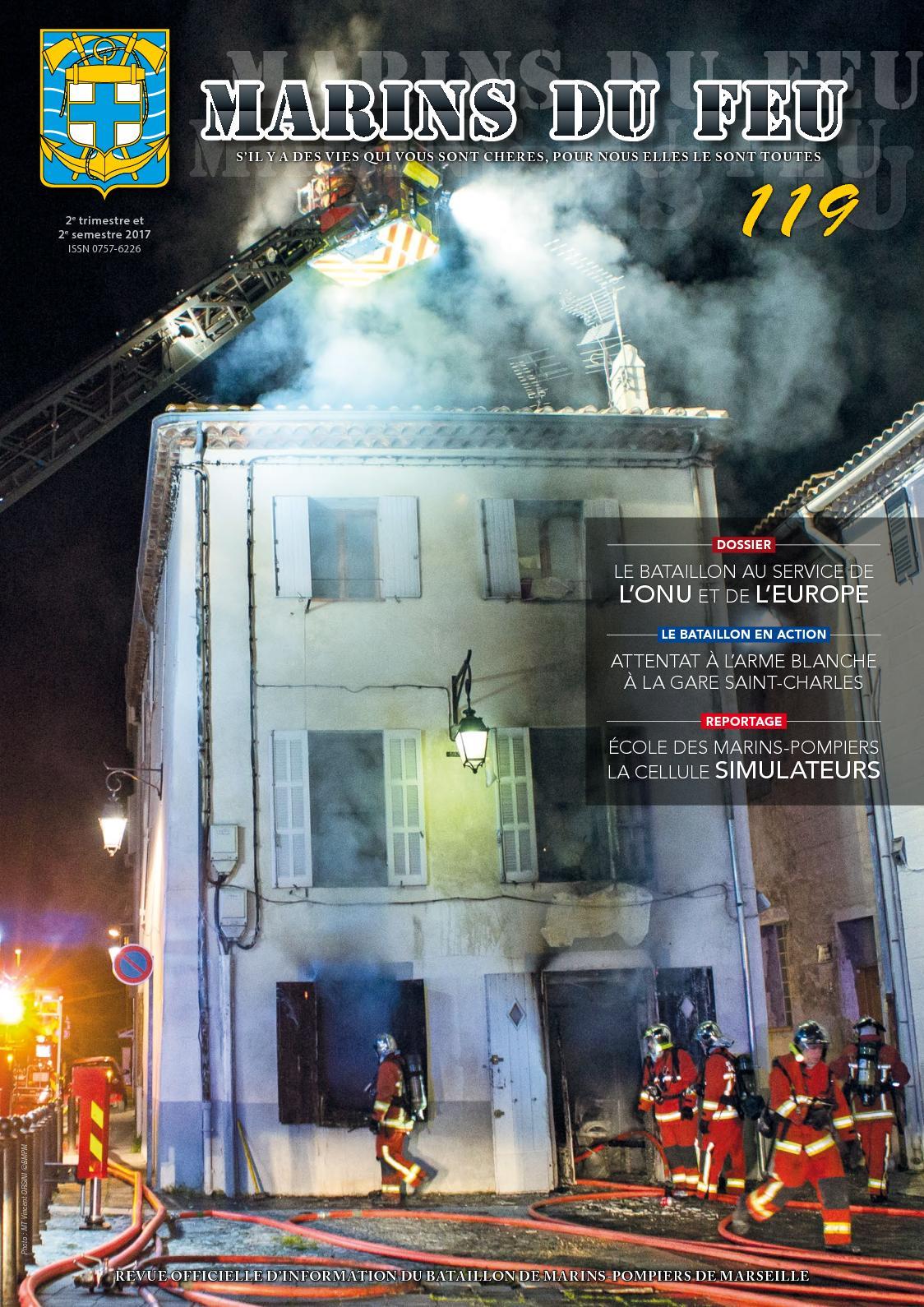 Marins du feu N°119 (janvier 2018) Marins-pompiers de Marseille