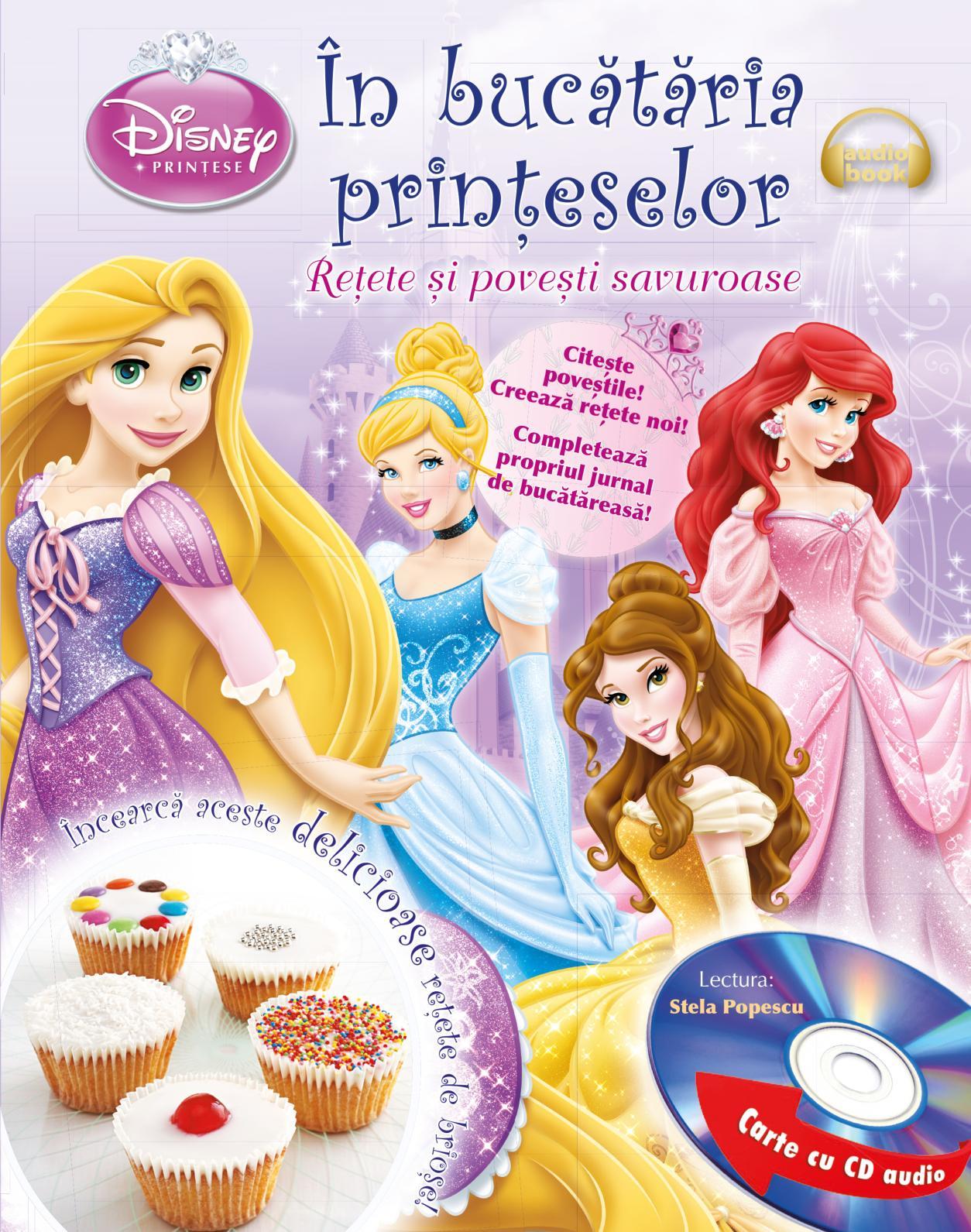 În bucătăria prințeselor. Rețete și povești minunate (Carte + CD audio)
