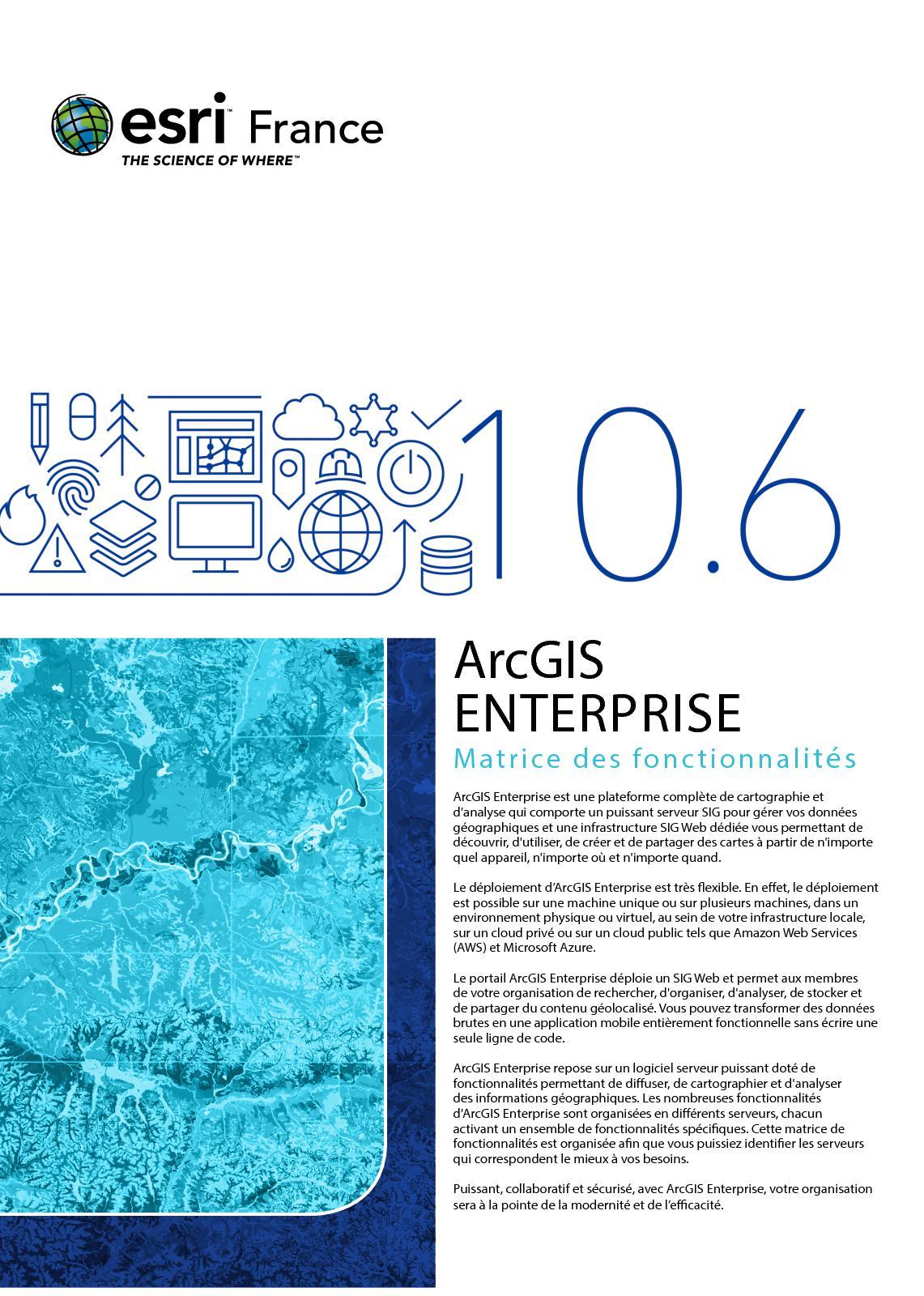 2017 ArcGIS Enterprise Matrice des fonctionnalités