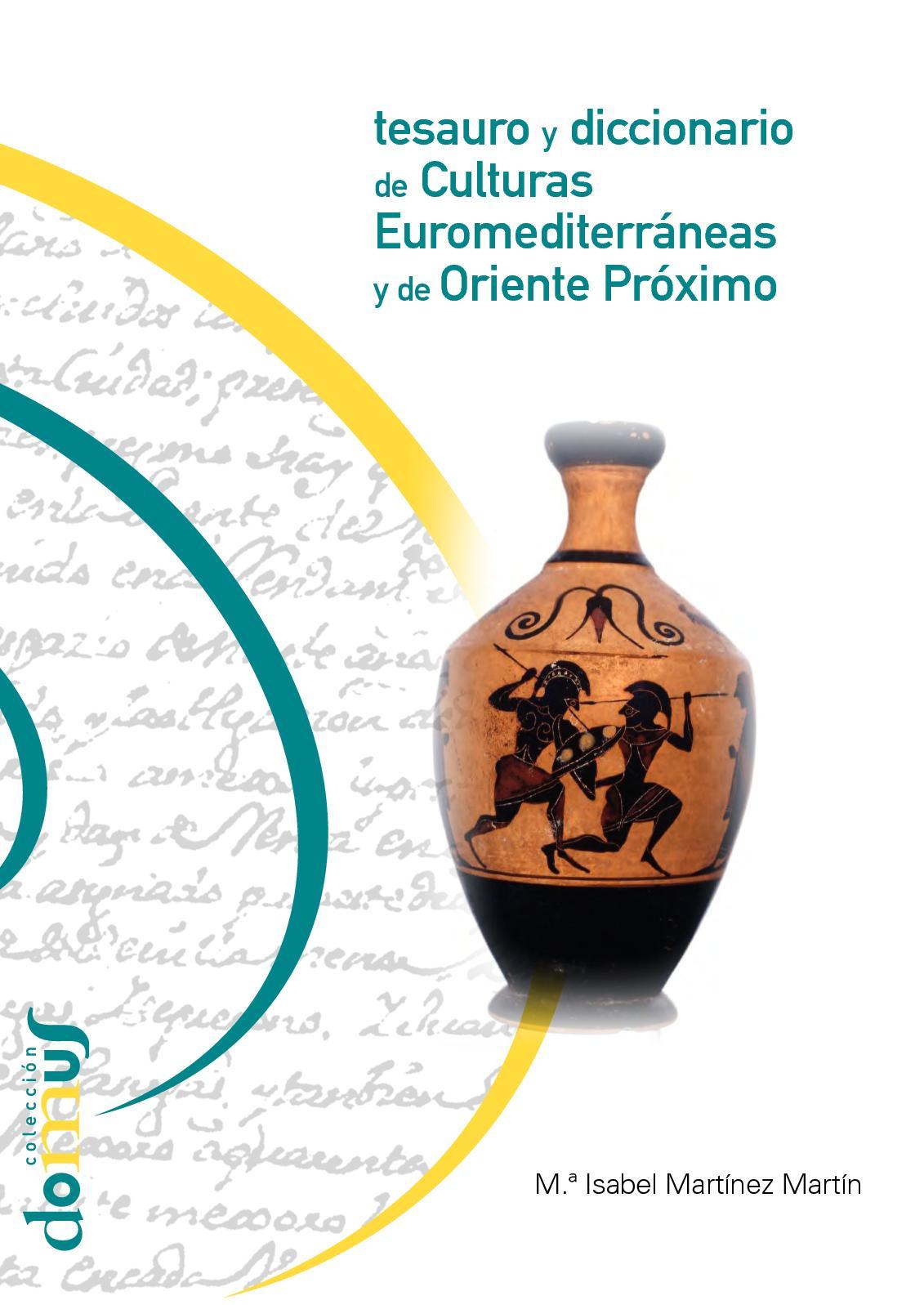 Calaméo - Tesauro y Diccionario de Culturas Euromediterráneas y de ...