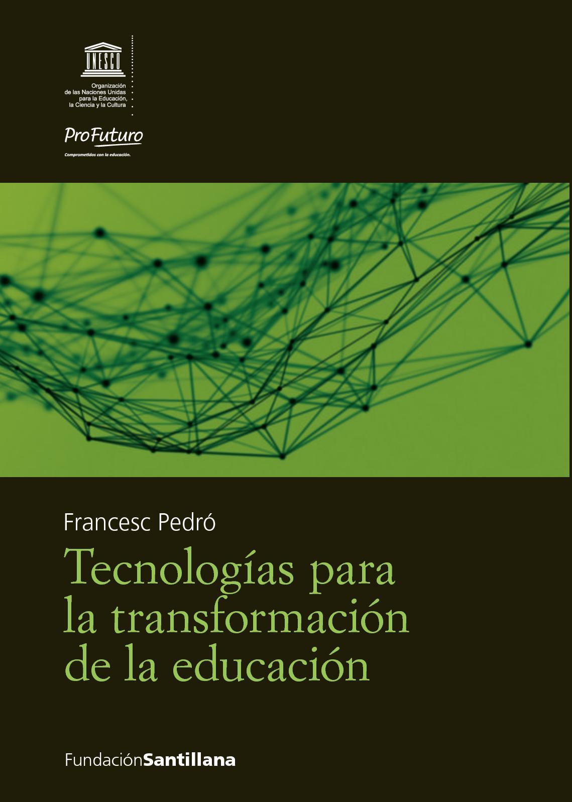 Tecnologias Para La Transformacion De La Educacion