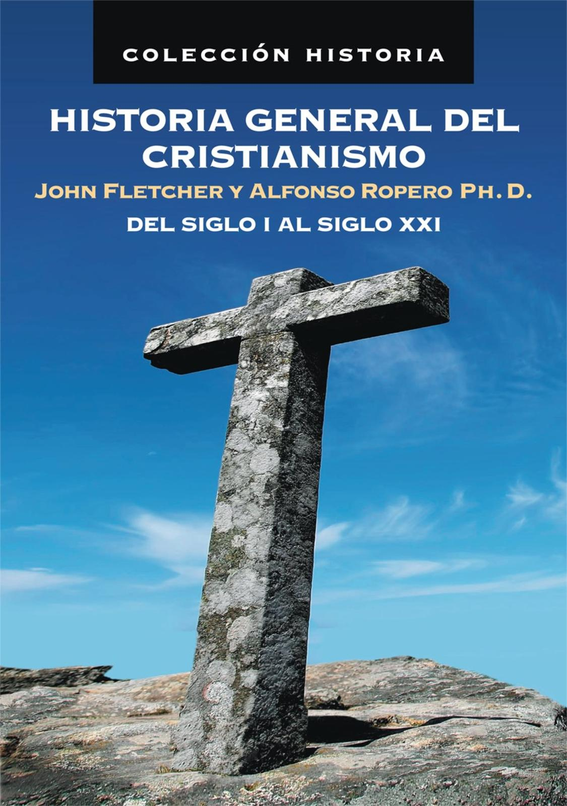 Historia General Cristianismo 3