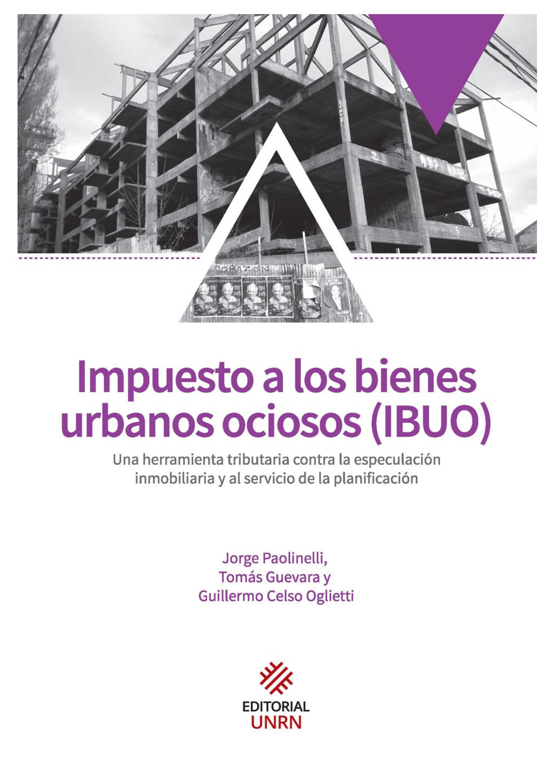 Impuesto a los bienes urbanos ociosos (IBUO)