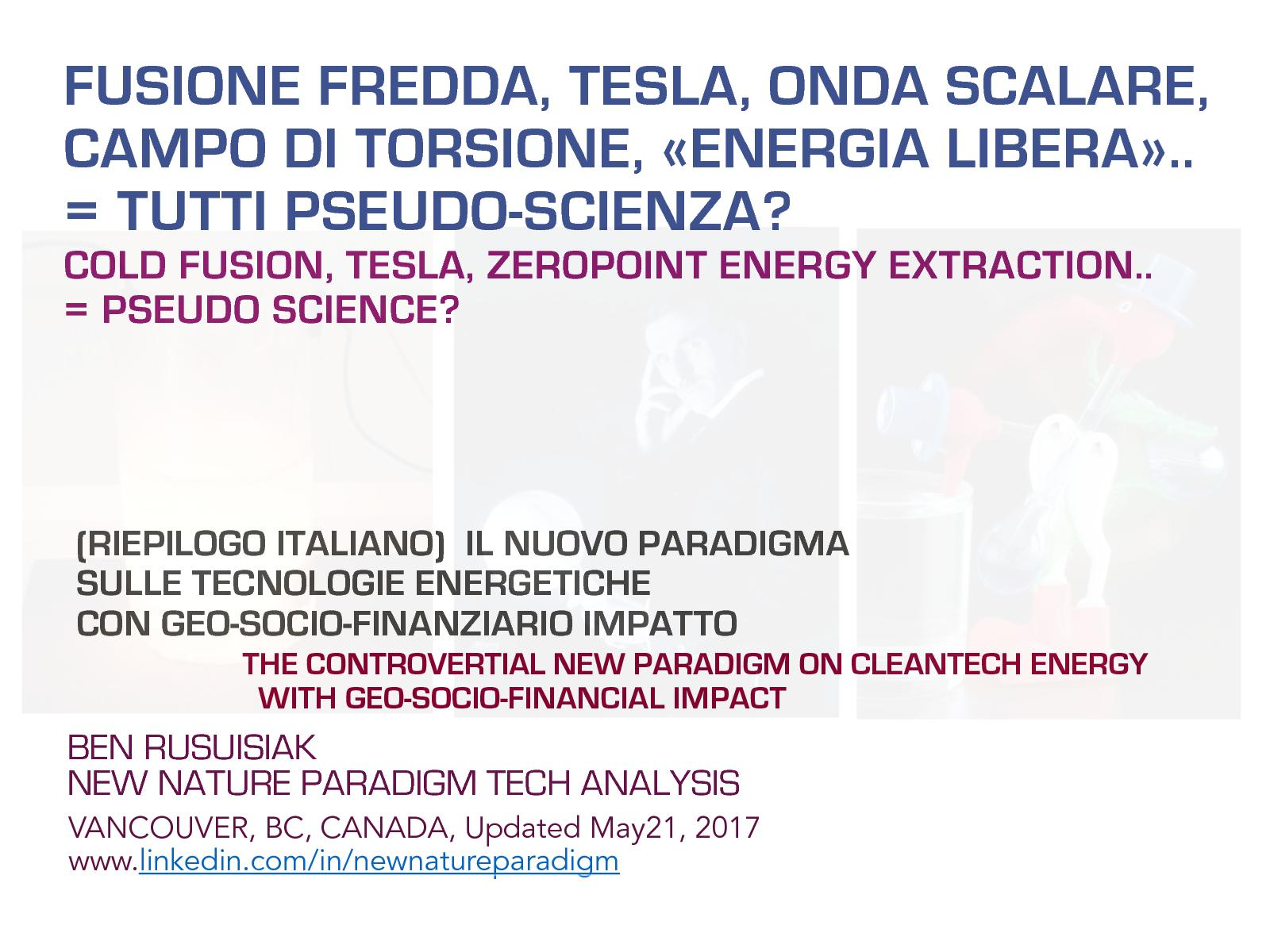 Calamo Fusione Fredda Tesla Onda Scalare Campo Di Torsione Toshiba G7 Asd Wiring Diagram Energia Libera Tutti Pseudo Scienza Cold Fusion Free Energy All