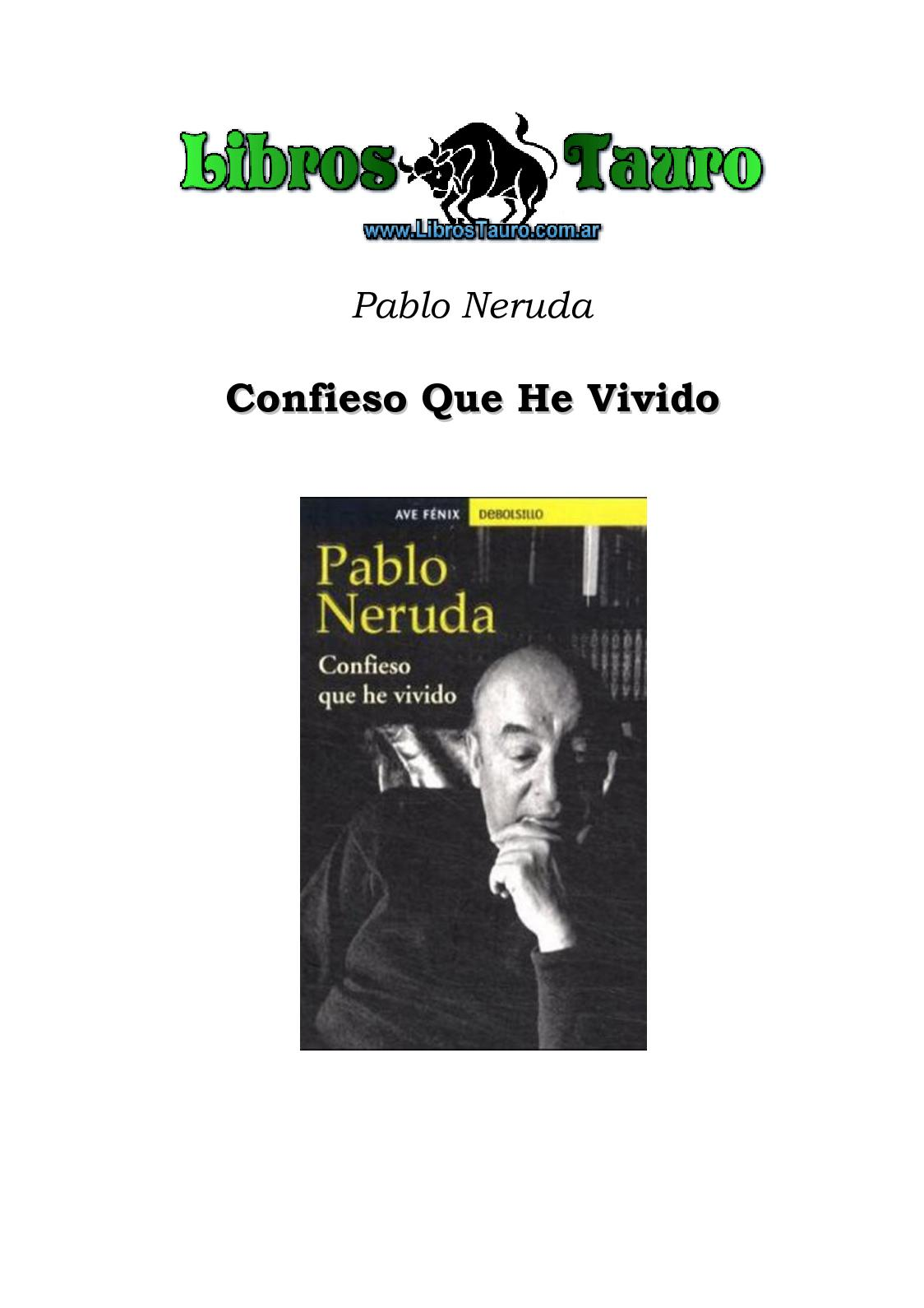 Calaméo - Neruda, Pablo - Confieso Que He Vivido