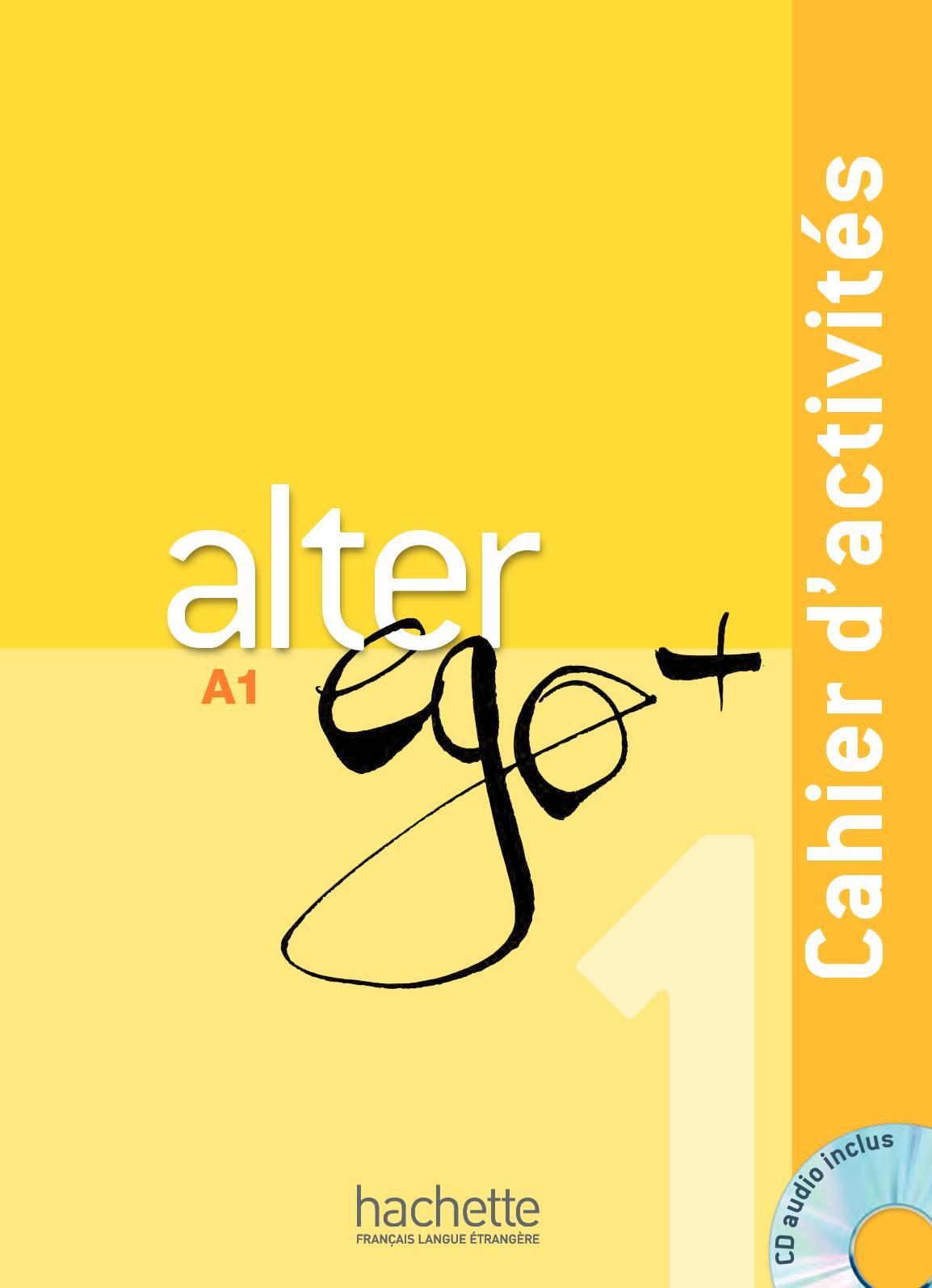 Extrait cahier d'activités Alter Ego + 1