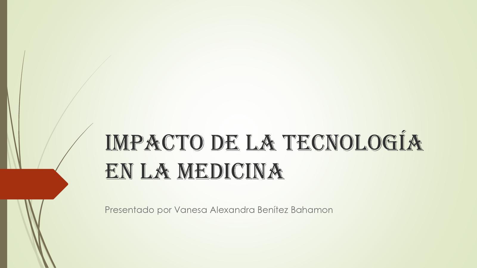Impacto De La Tecnología En La Medicina Grado Noveno