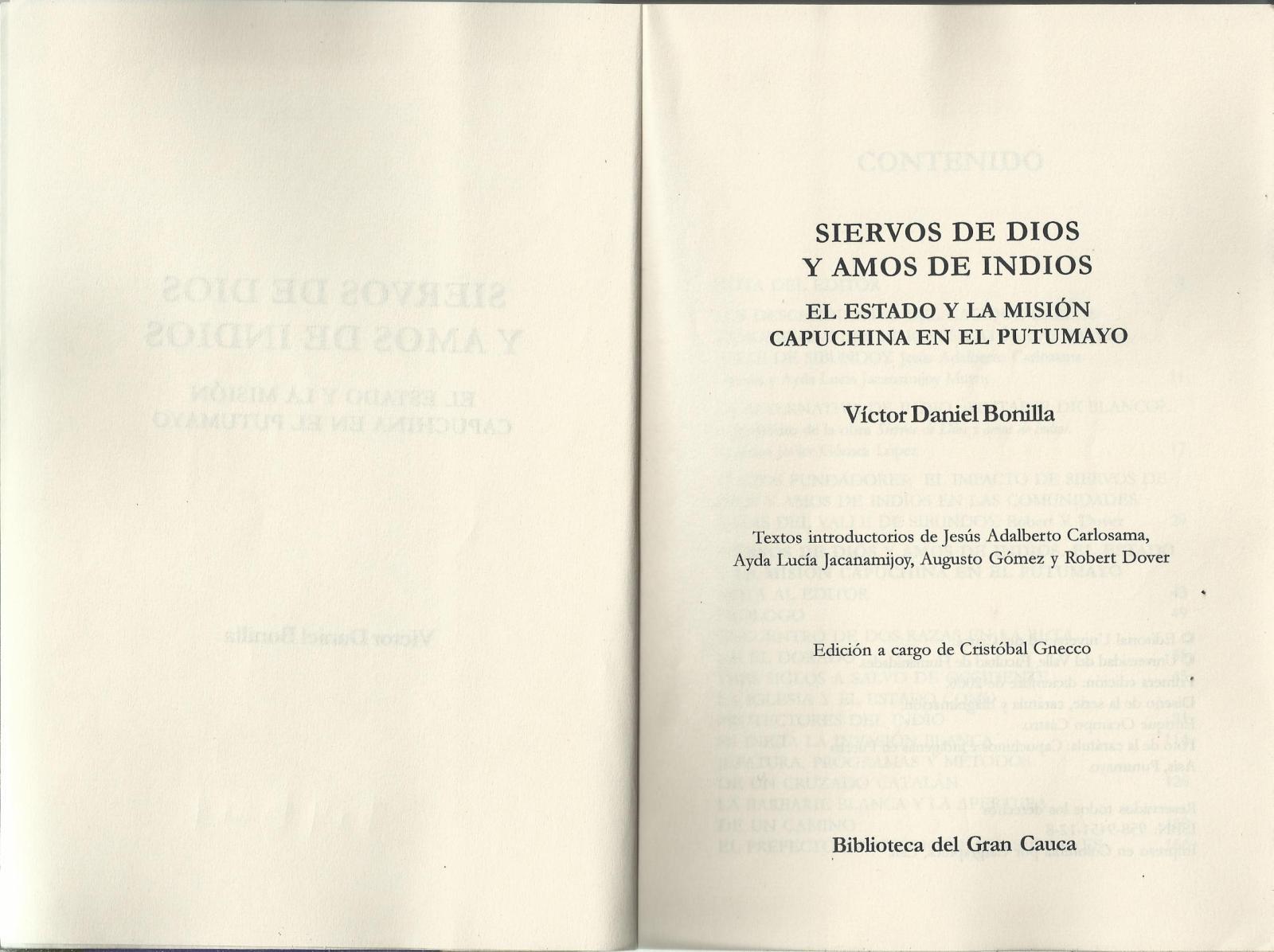 Siervos De Dios Amos De Indios (parte I).