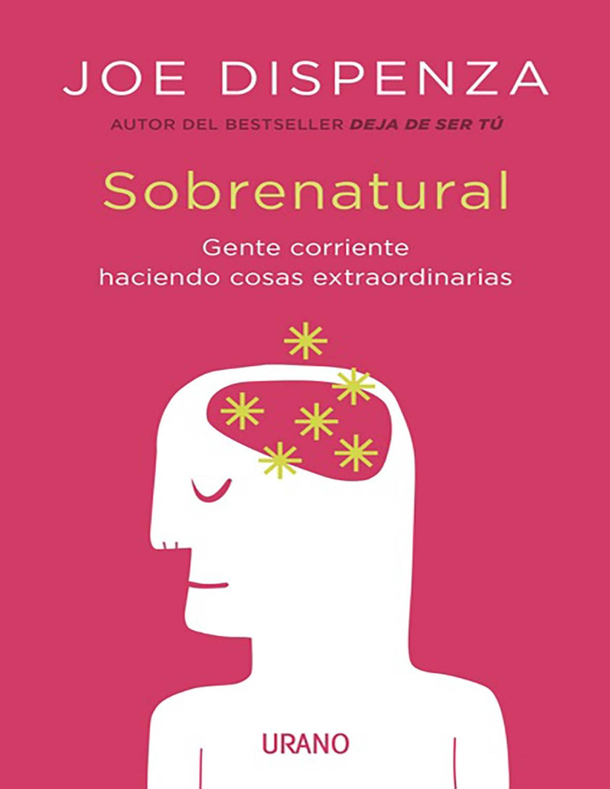 Calaméo - Sobrenatural Joe Dispenza