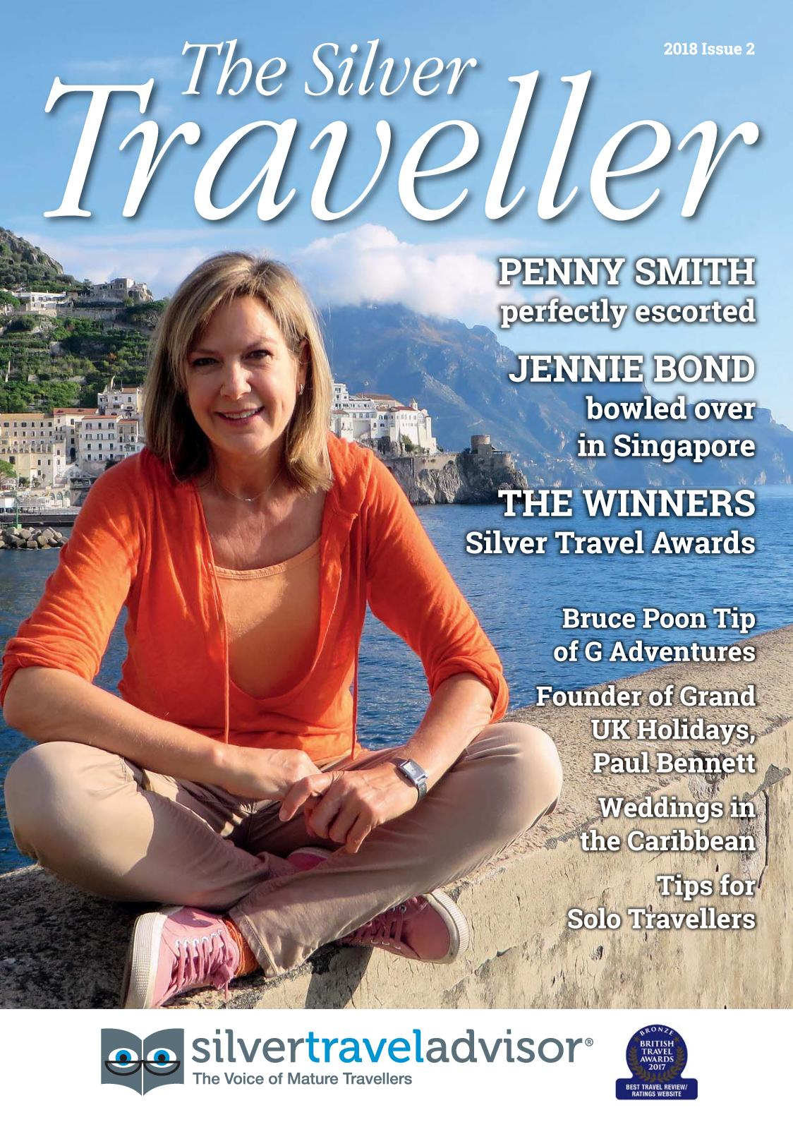 Silver Traveller 2018 Issue 2 Incl Travel Directory