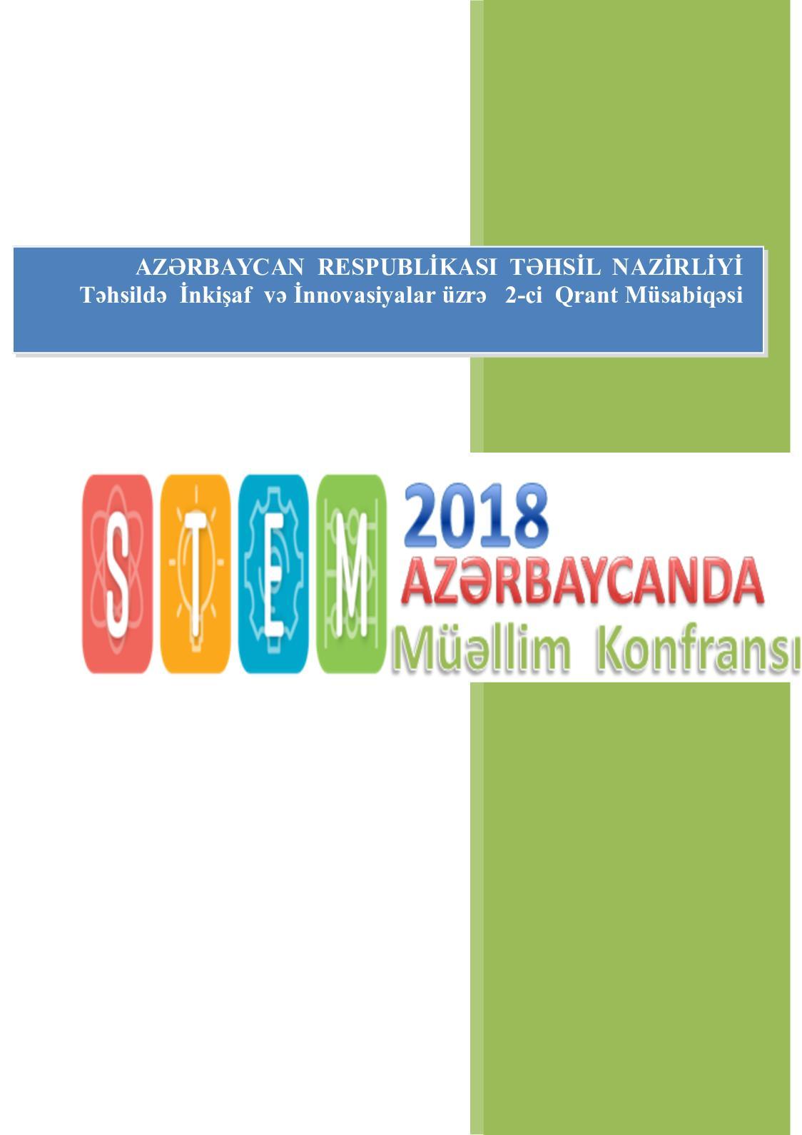 """""""STEM AZƏRBAYCANDA 2018"""" Müəllim  Konfransı layihəsi   KONFRANS  MATERİALLARI"""