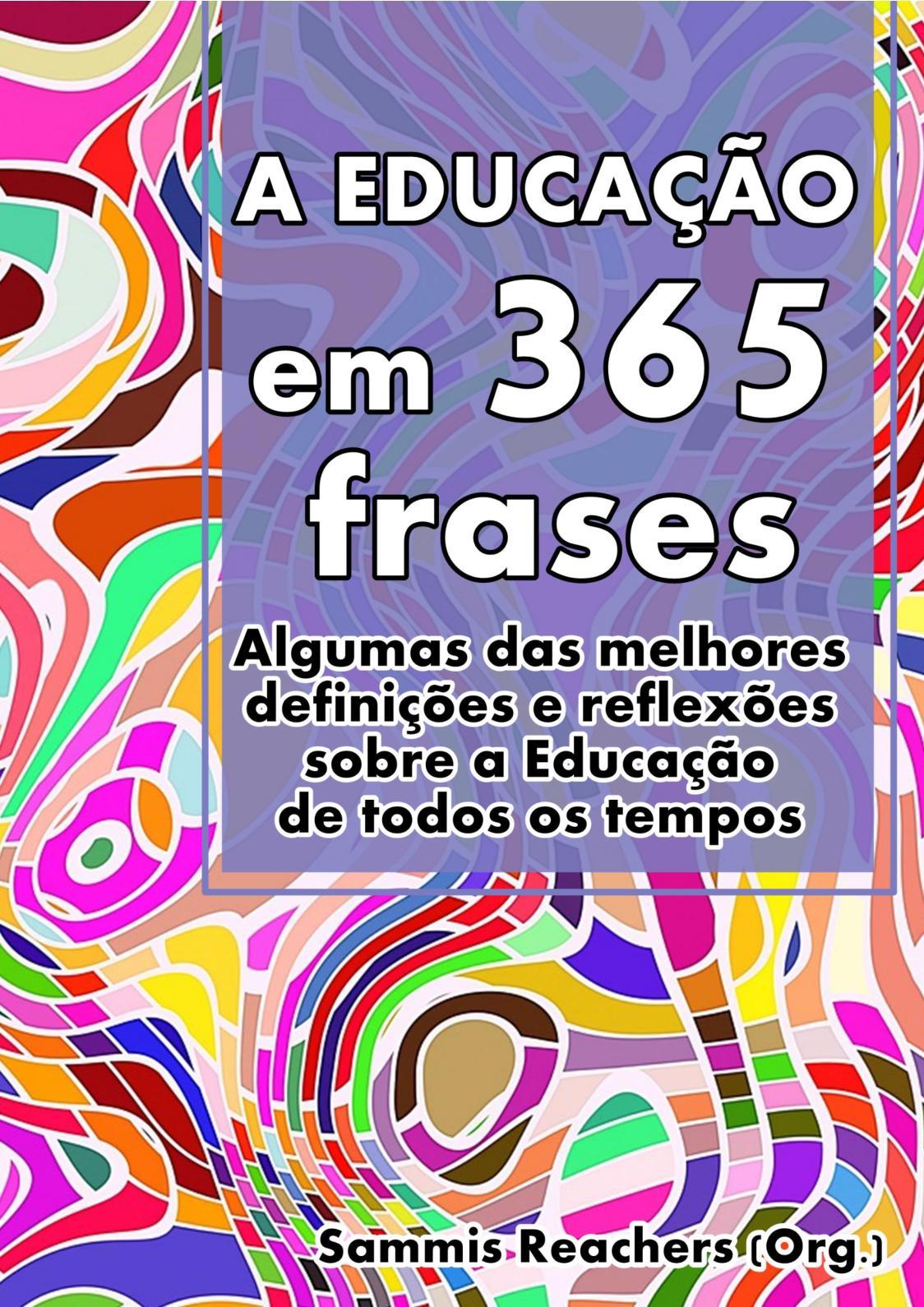 Calaméo 365 Frases Sobre A Educação